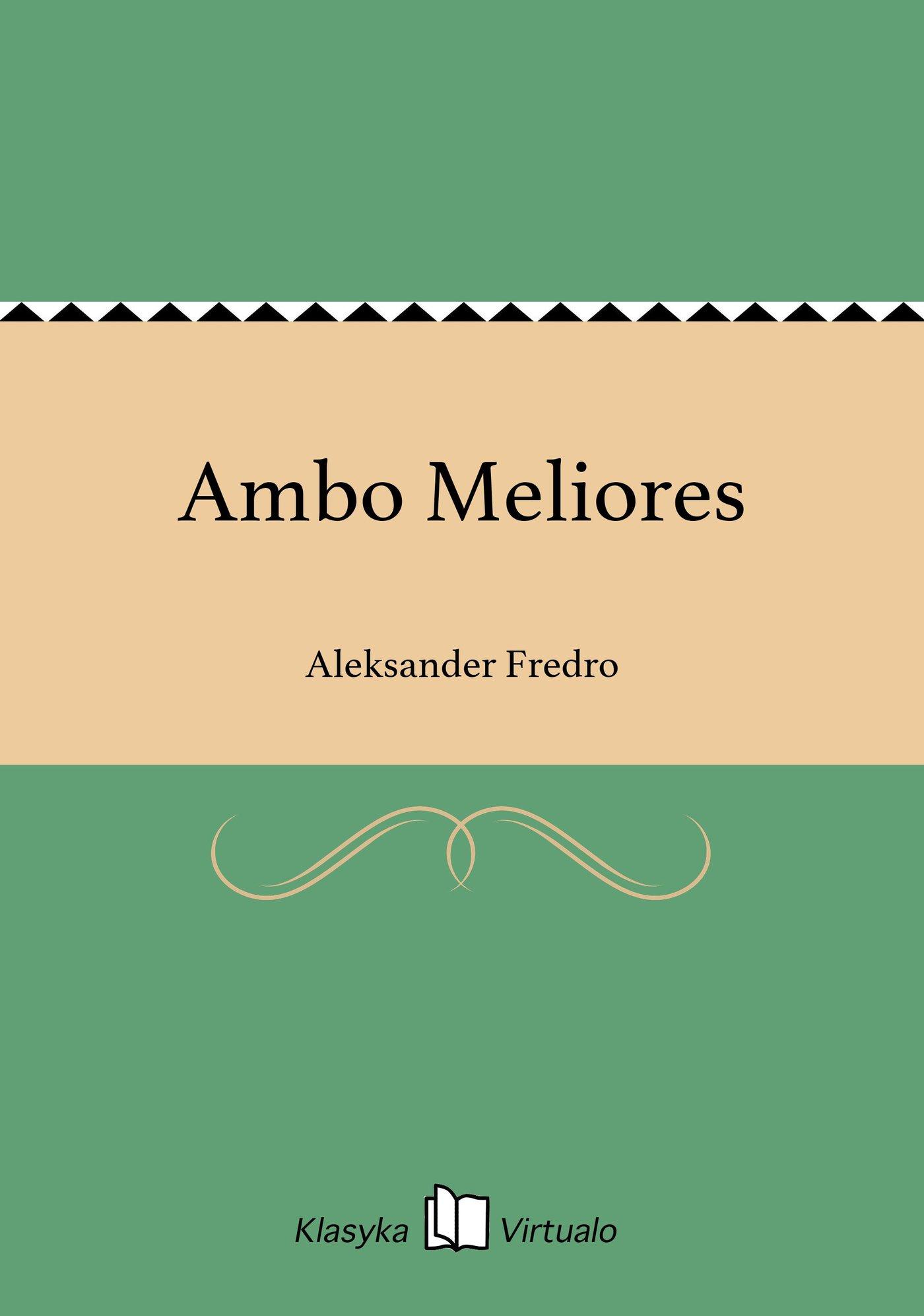 Ambo Meliores - Ebook (Książka EPUB) do pobrania w formacie EPUB