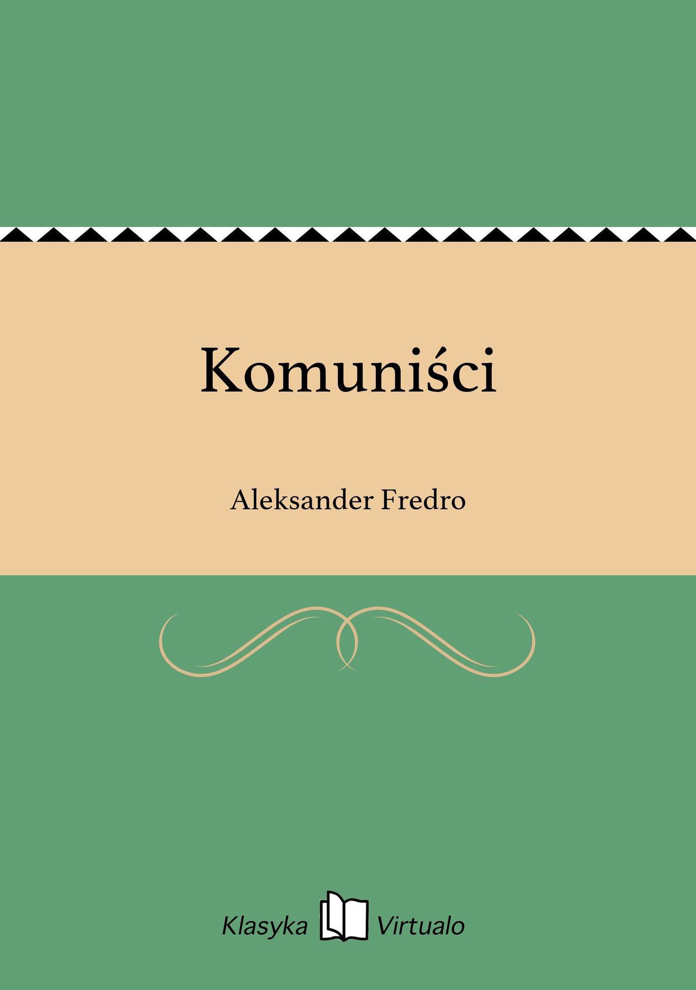 Komuniści - Ebook (Książka EPUB) do pobrania w formacie EPUB