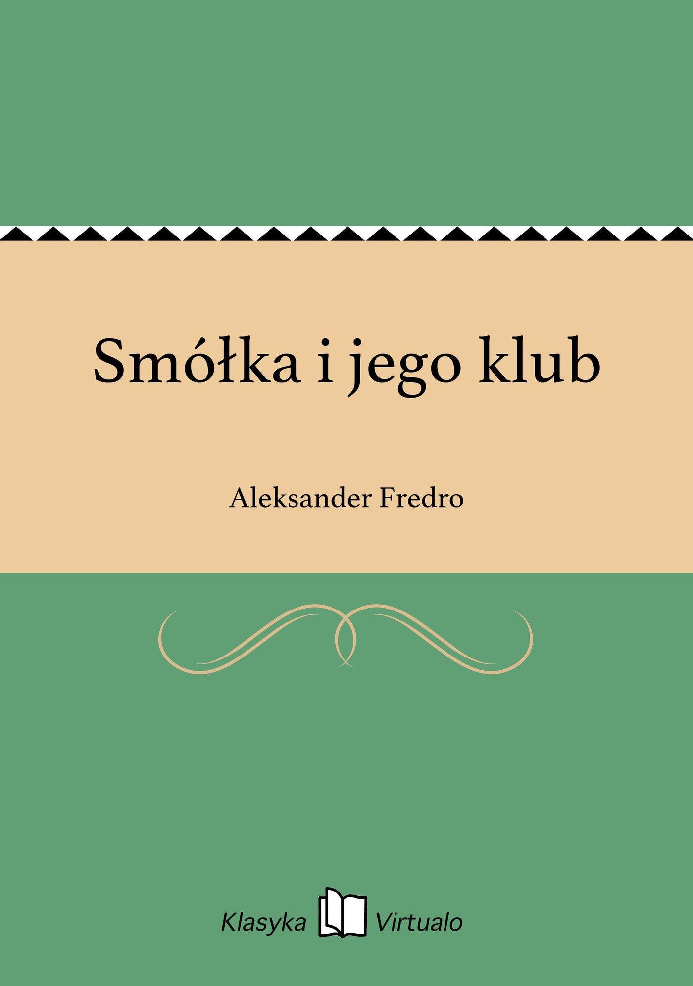 Smółka i jego klub - Ebook (Książka EPUB) do pobrania w formacie EPUB
