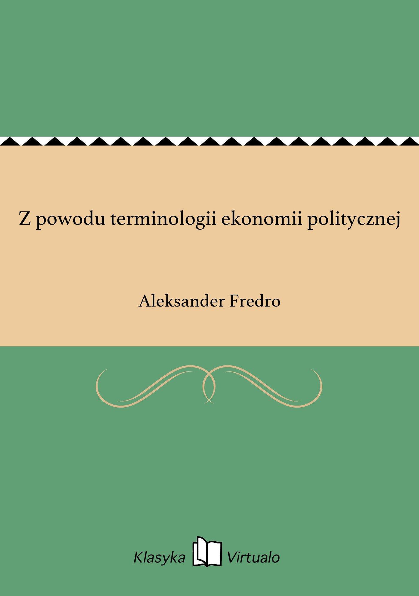 Z powodu terminologii ekonomii politycznej - Ebook (Książka EPUB) do pobrania w formacie EPUB