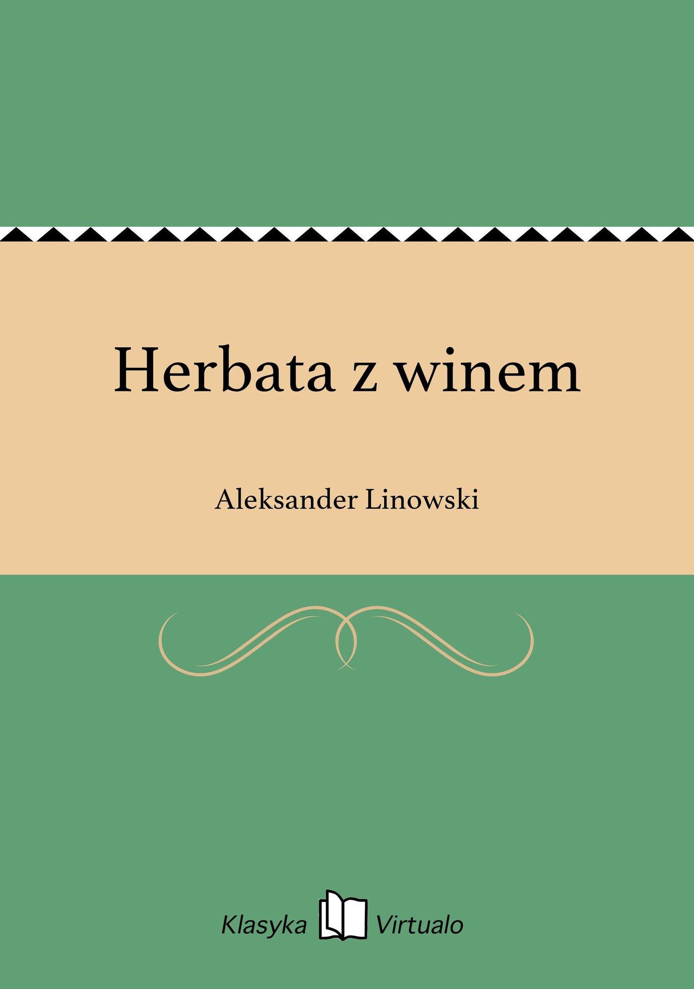 Herbata z winem - Ebook (Książka EPUB) do pobrania w formacie EPUB