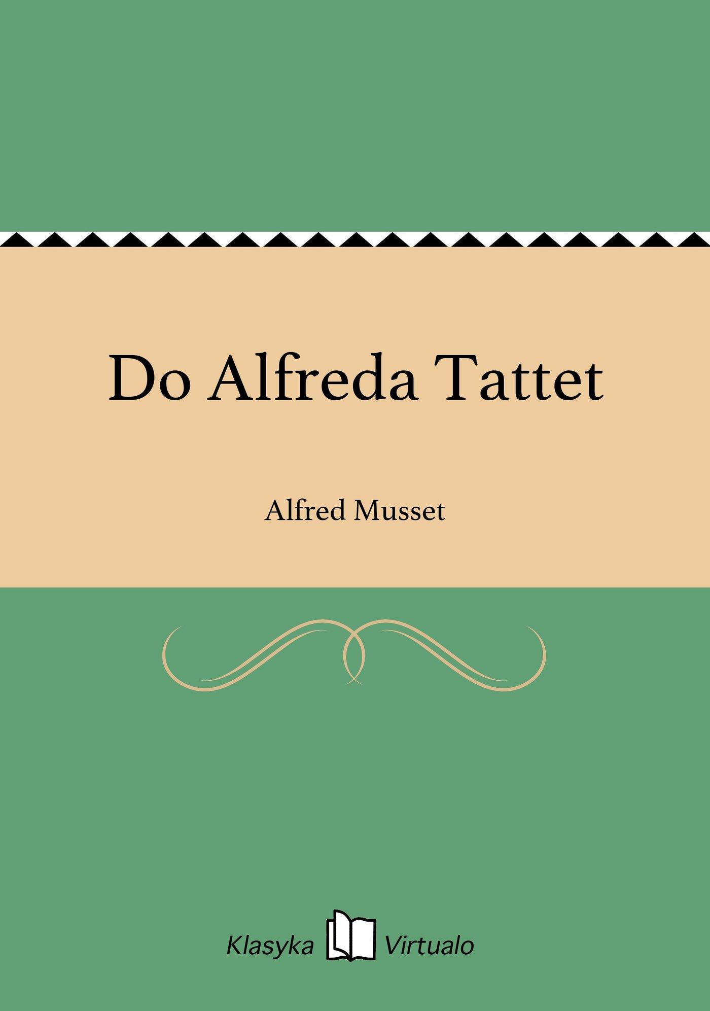 Do Alfreda Tattet - Ebook (Książka EPUB) do pobrania w formacie EPUB