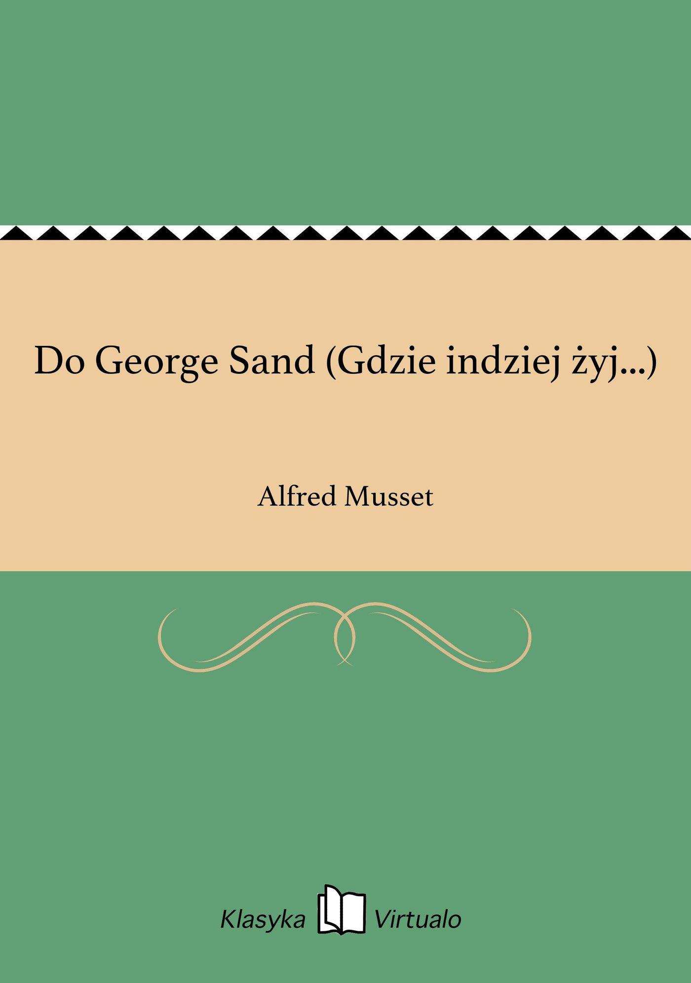 Do George Sand (Gdzie indziej żyj...) - Ebook (Książka EPUB) do pobrania w formacie EPUB
