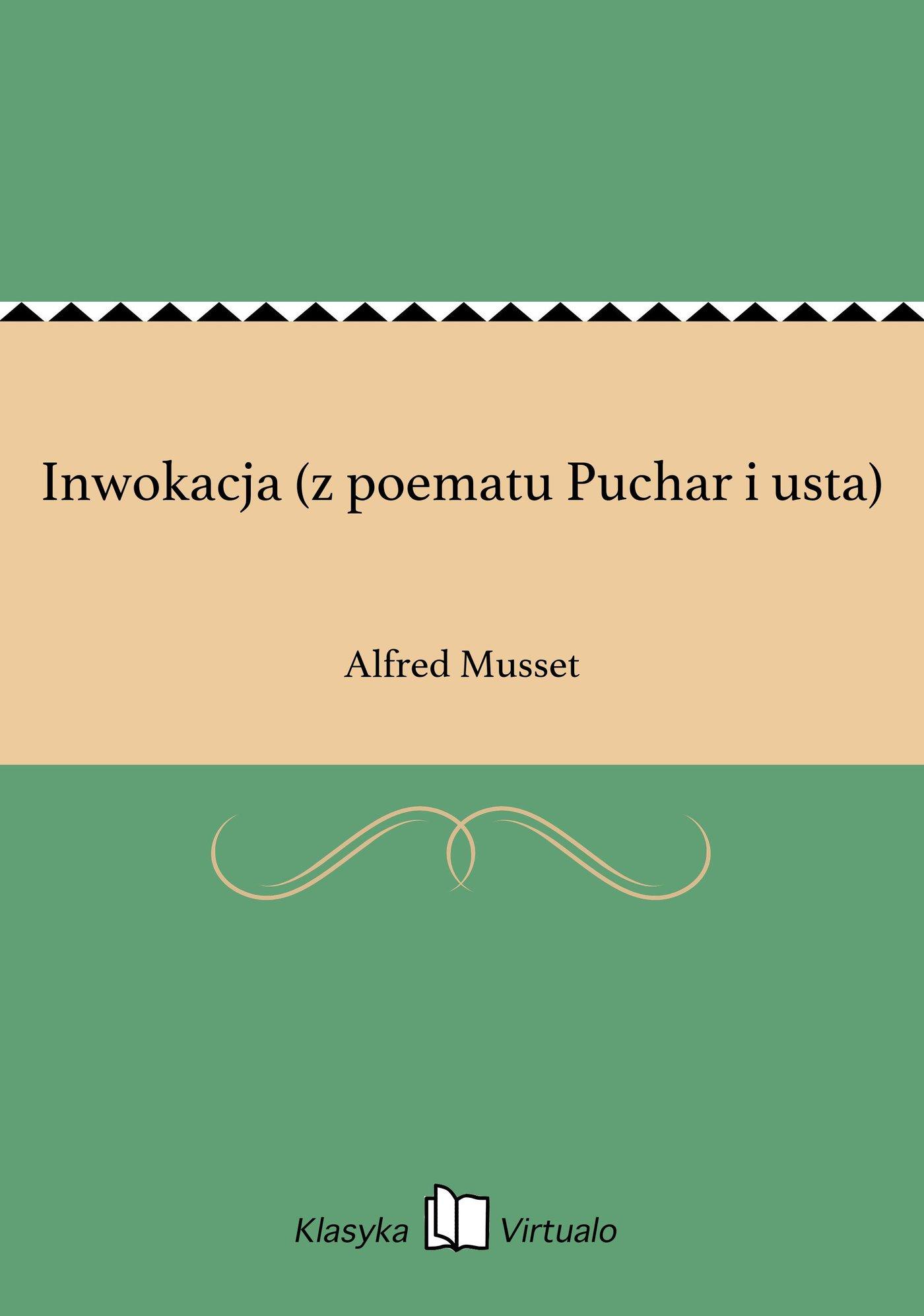 Inwokacja (z poematu Puchar i usta) - Ebook (Książka EPUB) do pobrania w formacie EPUB