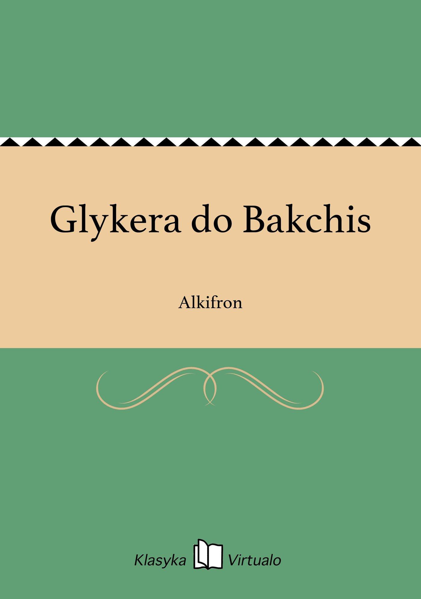 Glykera do Bakchis - Ebook (Książka EPUB) do pobrania w formacie EPUB