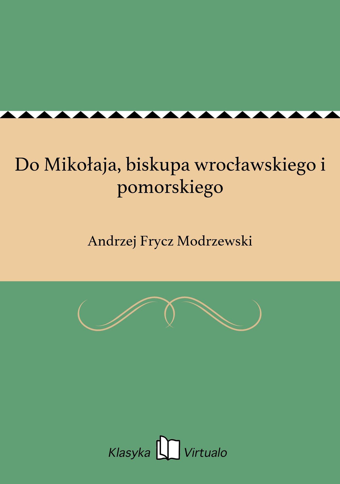Do Mikołaja, biskupa wrocławskiego i pomorskiego - Ebook (Książka EPUB) do pobrania w formacie EPUB