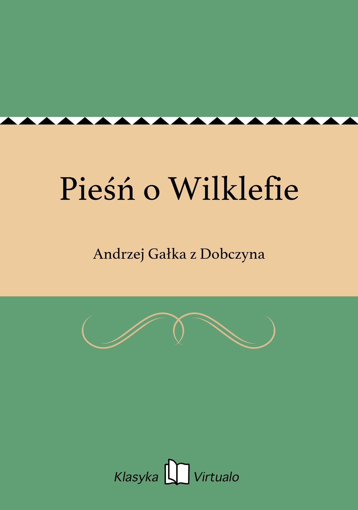 Pieśń o Wilklefie - Ebook (Książka EPUB) do pobrania w formacie EPUB