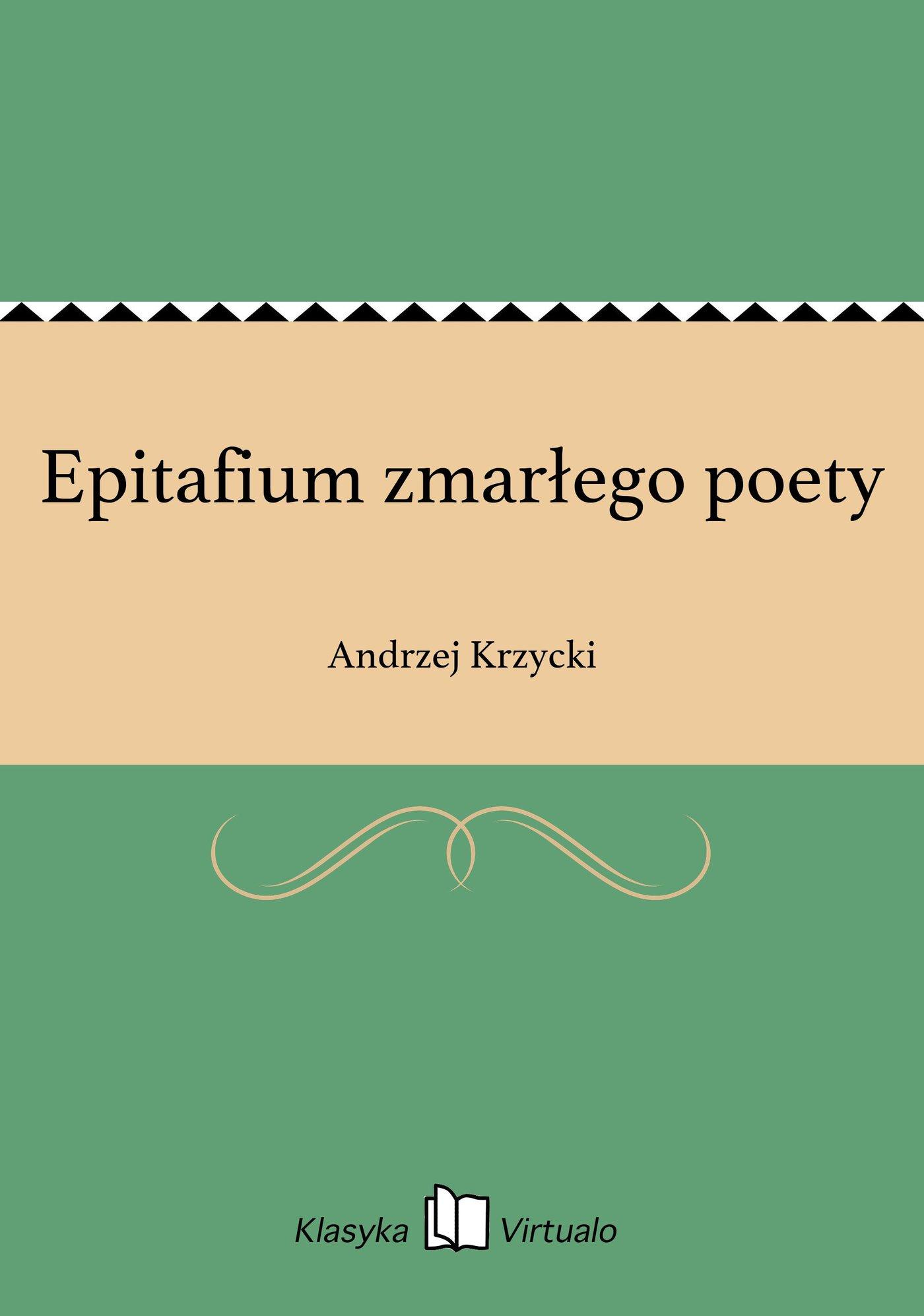Epitafium zmarłego poety - Ebook (Książka EPUB) do pobrania w formacie EPUB