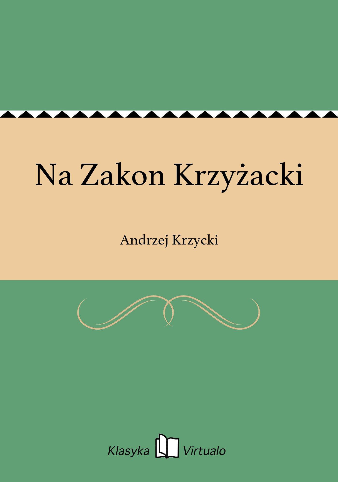 Na Zakon Krzyżacki - Ebook (Książka EPUB) do pobrania w formacie EPUB