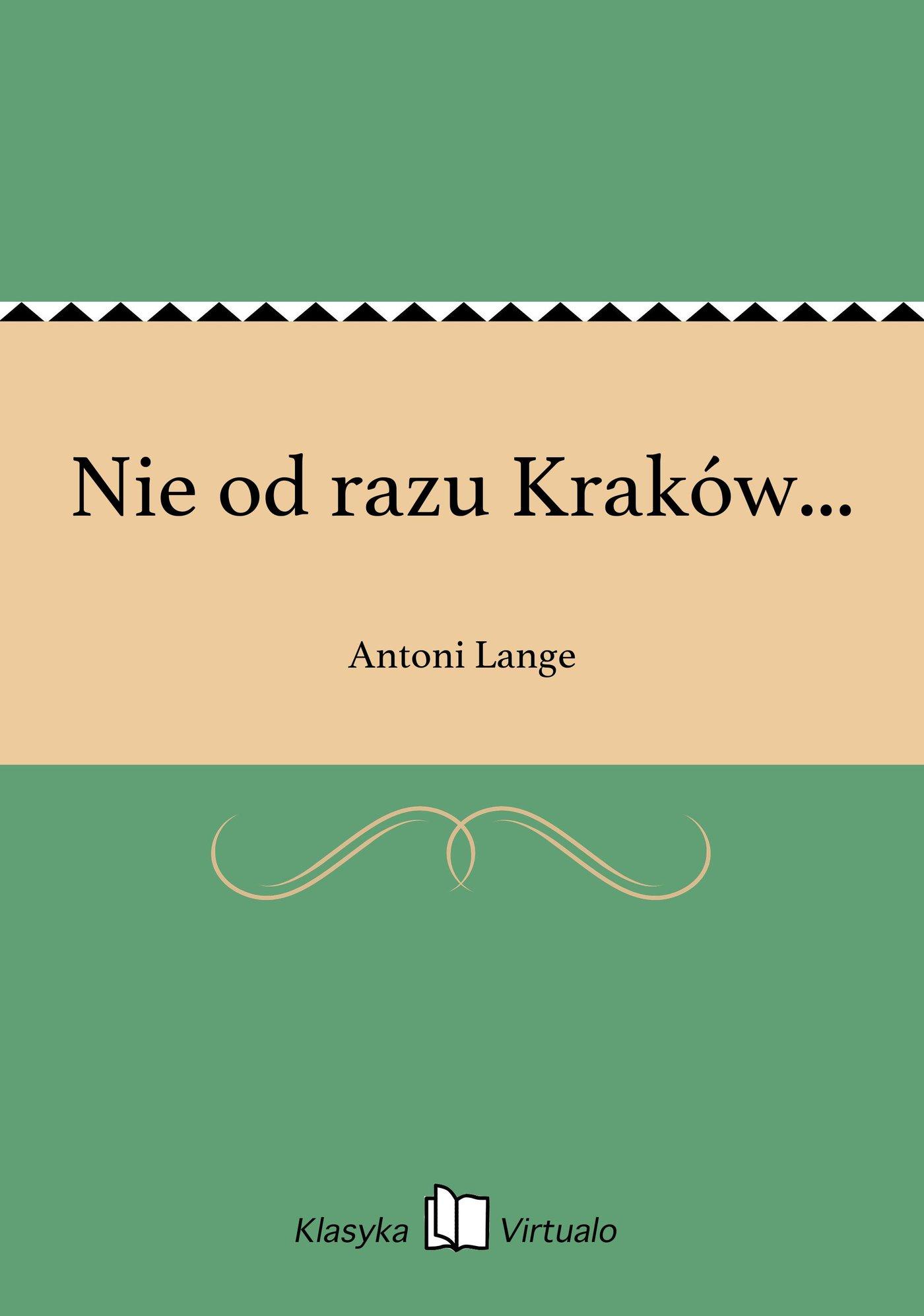 Nie od razu Kraków... - Ebook (Książka EPUB) do pobrania w formacie EPUB