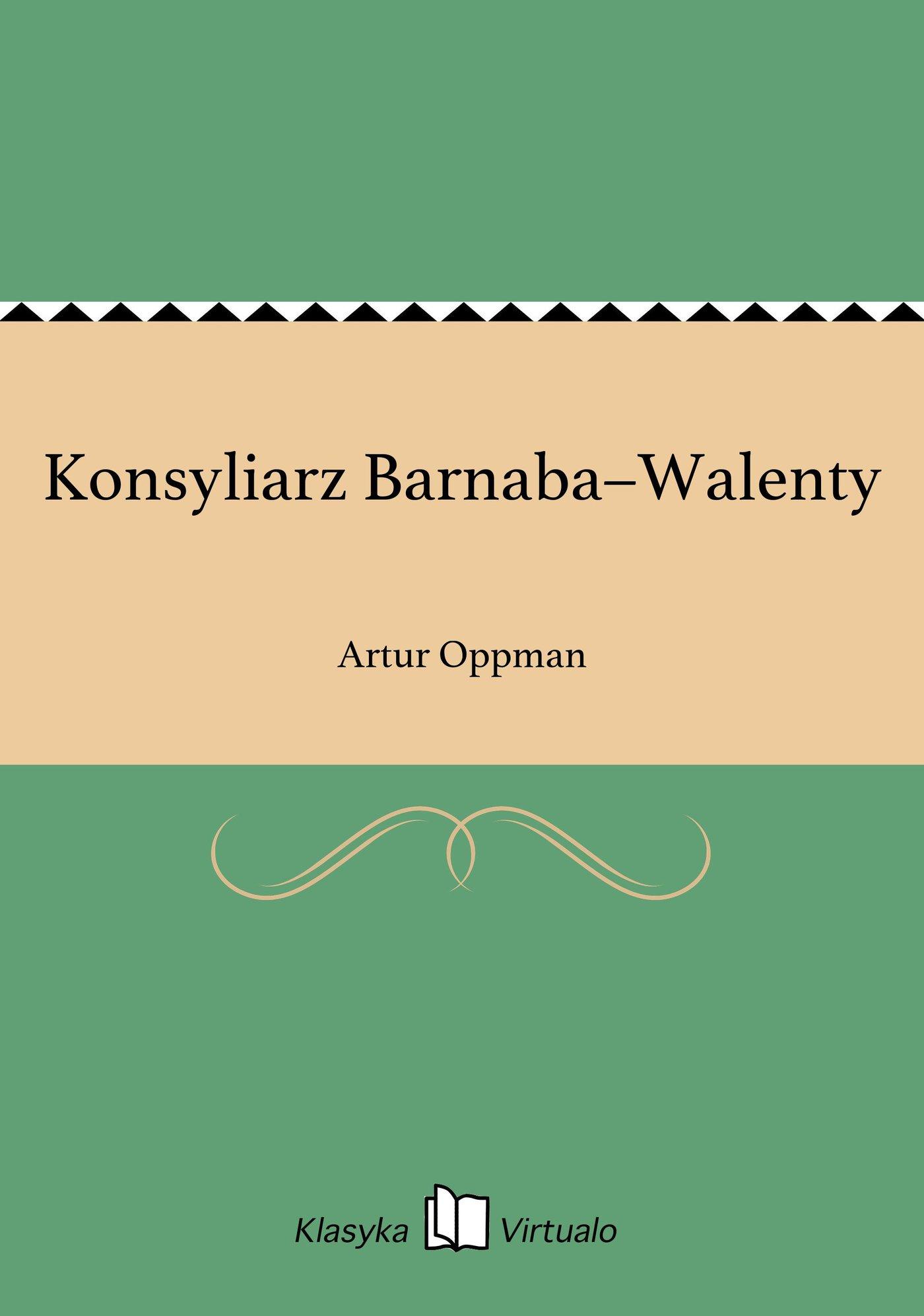 Konsyliarz Barnaba–Walenty - Ebook (Książka EPUB) do pobrania w formacie EPUB