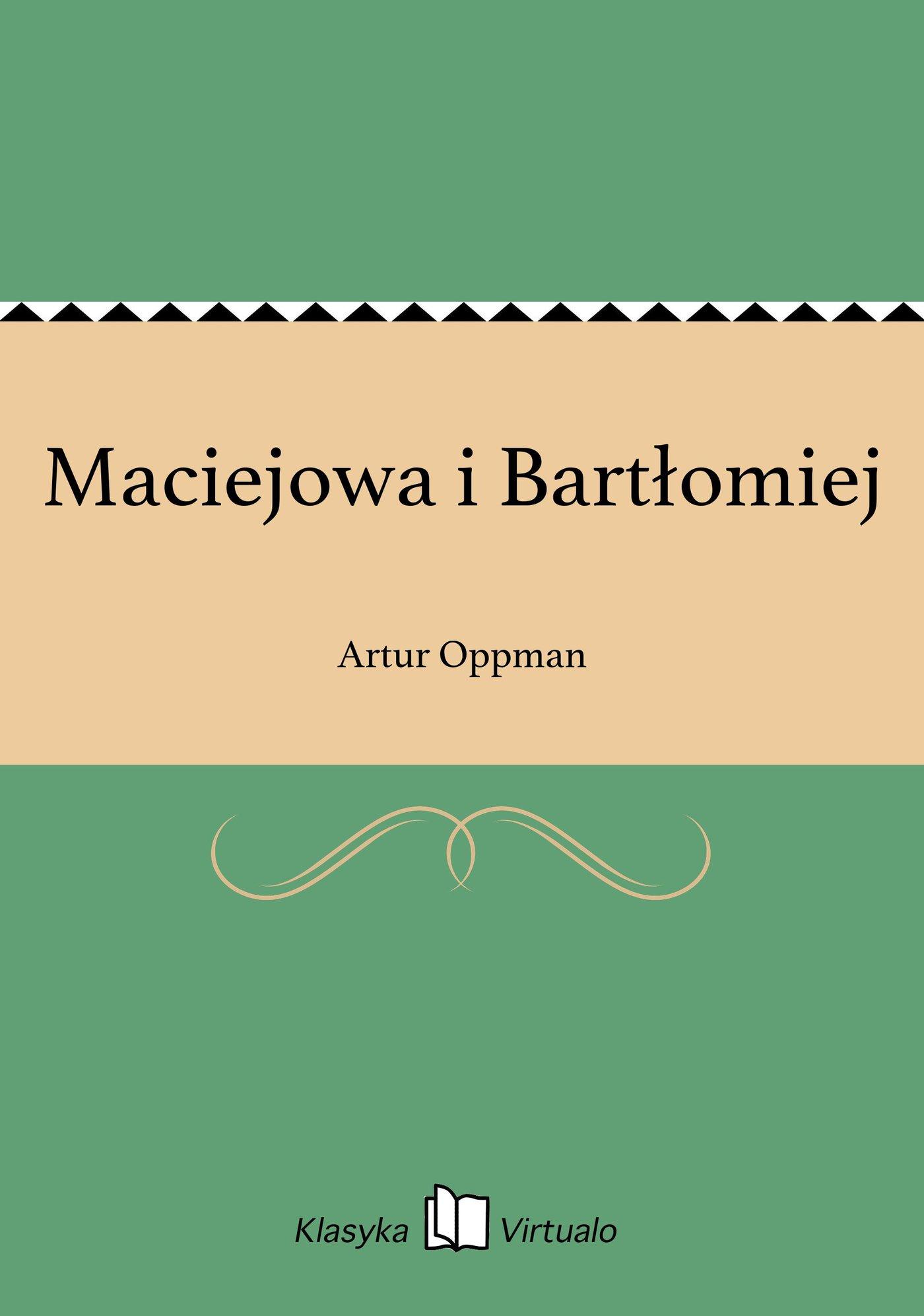 Maciejowa i Bartłomiej - Ebook (Książka EPUB) do pobrania w formacie EPUB