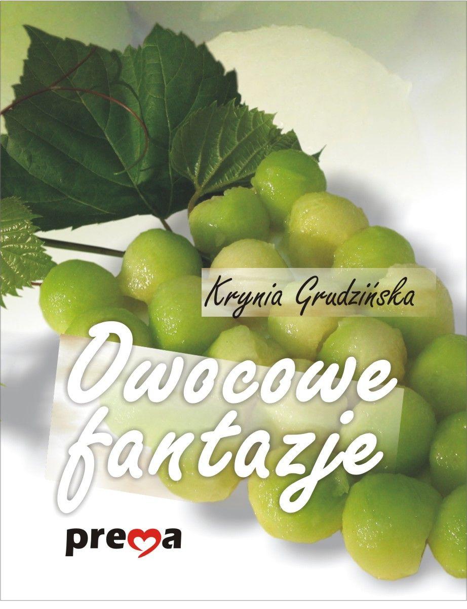 Owocowe fantazje - Ebook (Książka PDF) do pobrania w formacie PDF