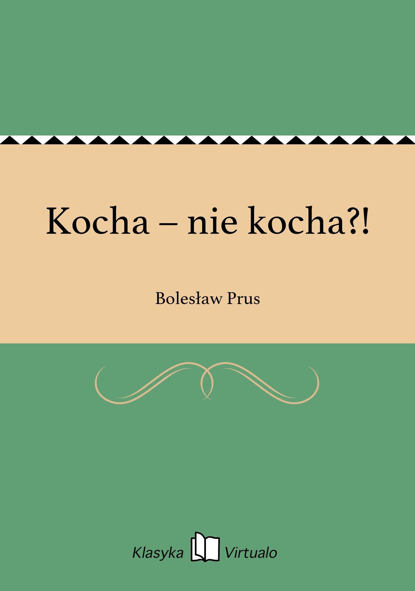Kocha – nie kocha?! - Ebook (Książka EPUB) do pobrania w formacie EPUB