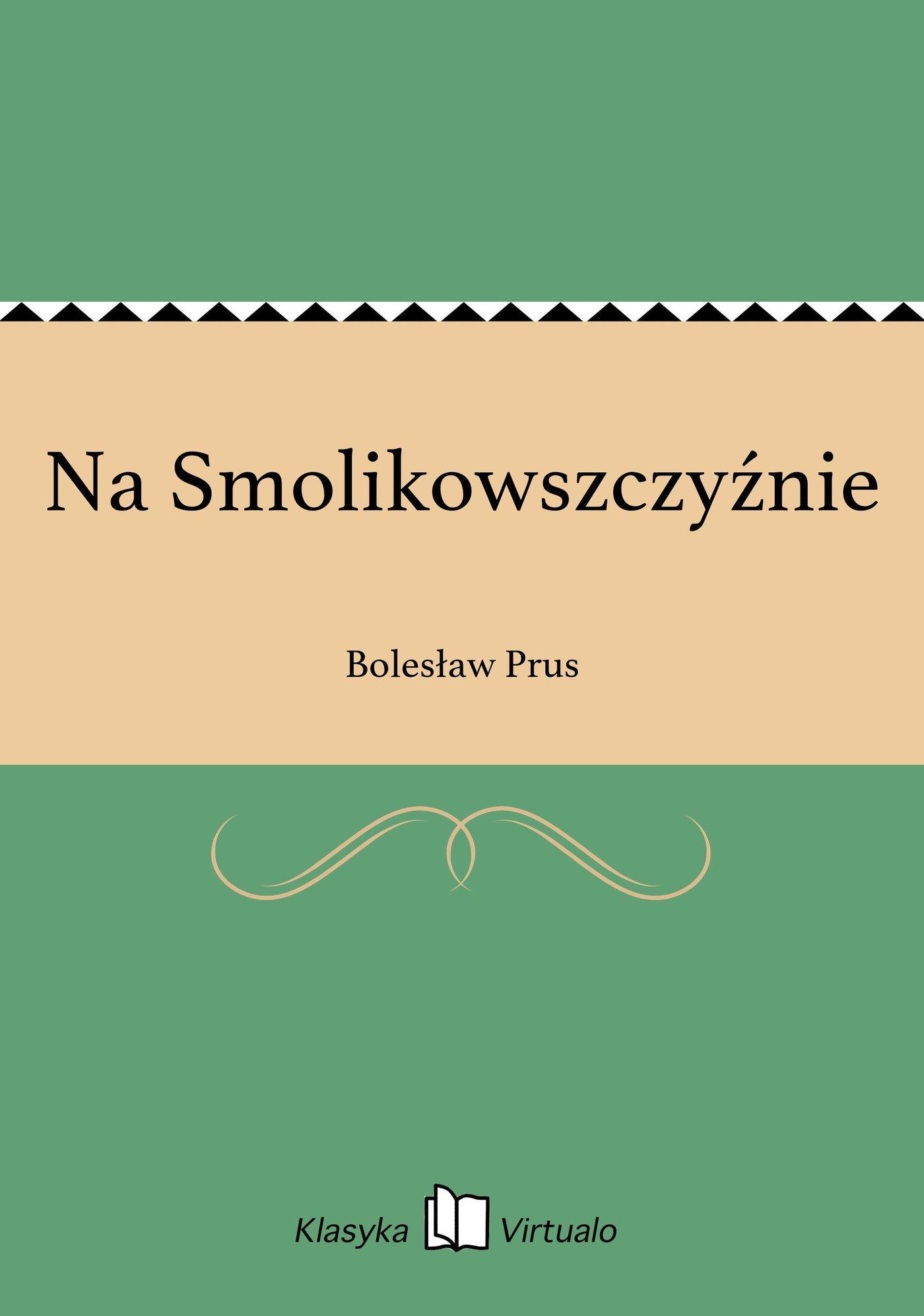 Na Smolikowszczyźnie - Ebook (Książka EPUB) do pobrania w formacie EPUB
