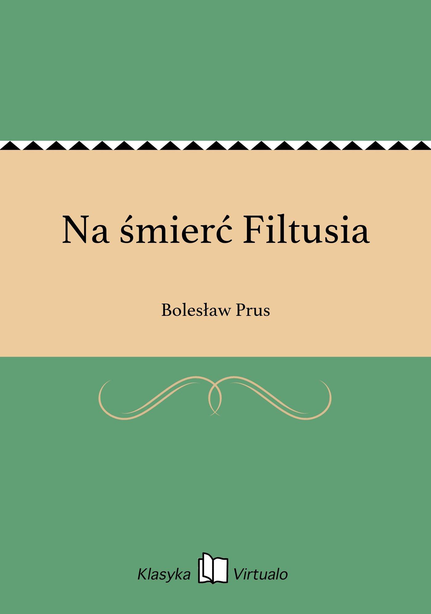 Na śmierć Filtusia - Ebook (Książka EPUB) do pobrania w formacie EPUB