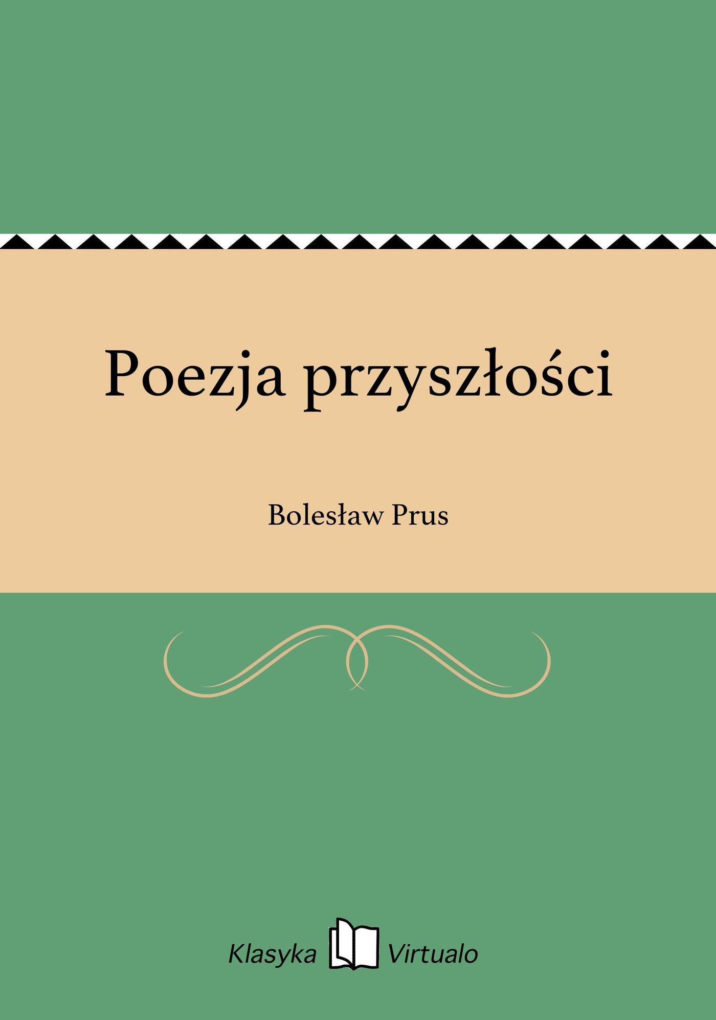 Poezja przyszłości - Ebook (Książka EPUB) do pobrania w formacie EPUB
