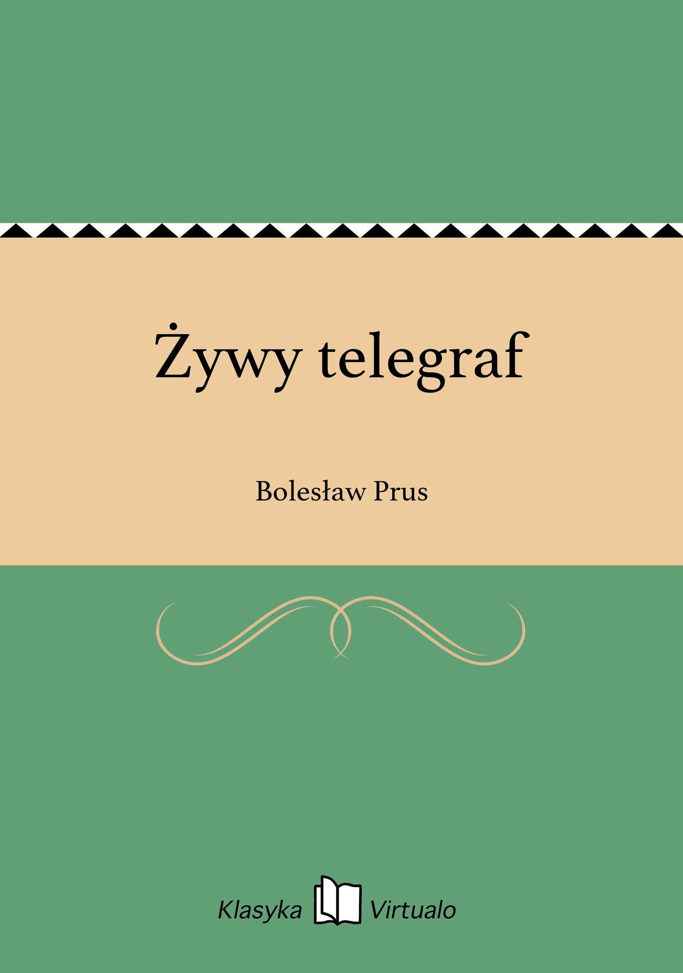 Żywy telegraf - Ebook (Książka EPUB) do pobrania w formacie EPUB
