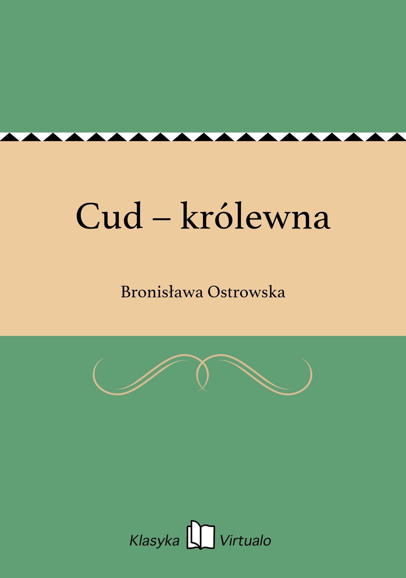 Cud – królewna - Ebook (Książka EPUB) do pobrania w formacie EPUB