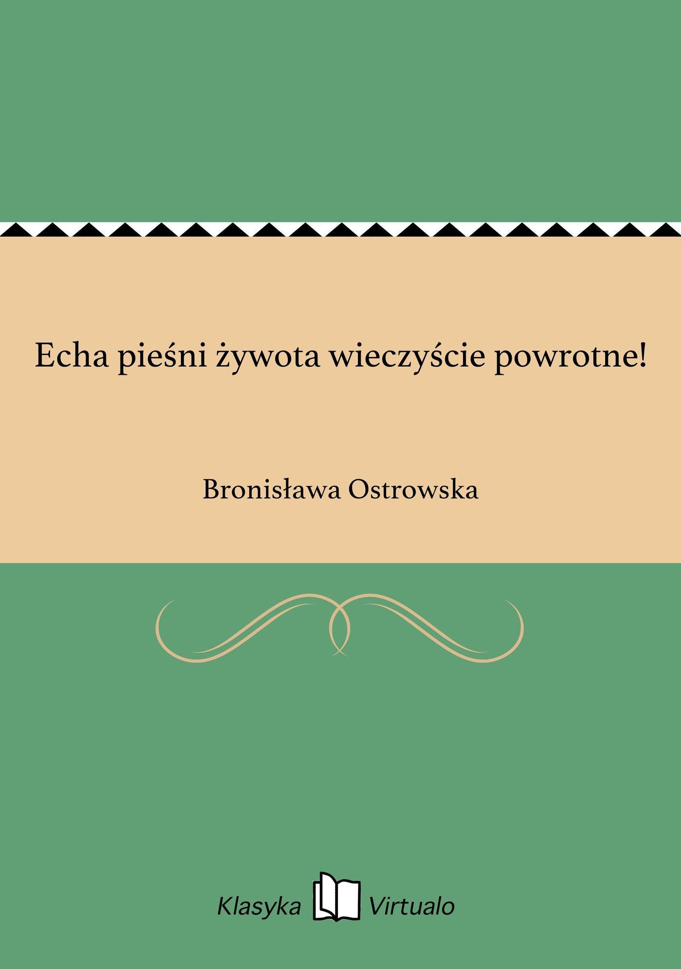 Echa pieśni żywota wieczyście powrotne! - Ebook (Książka EPUB) do pobrania w formacie EPUB