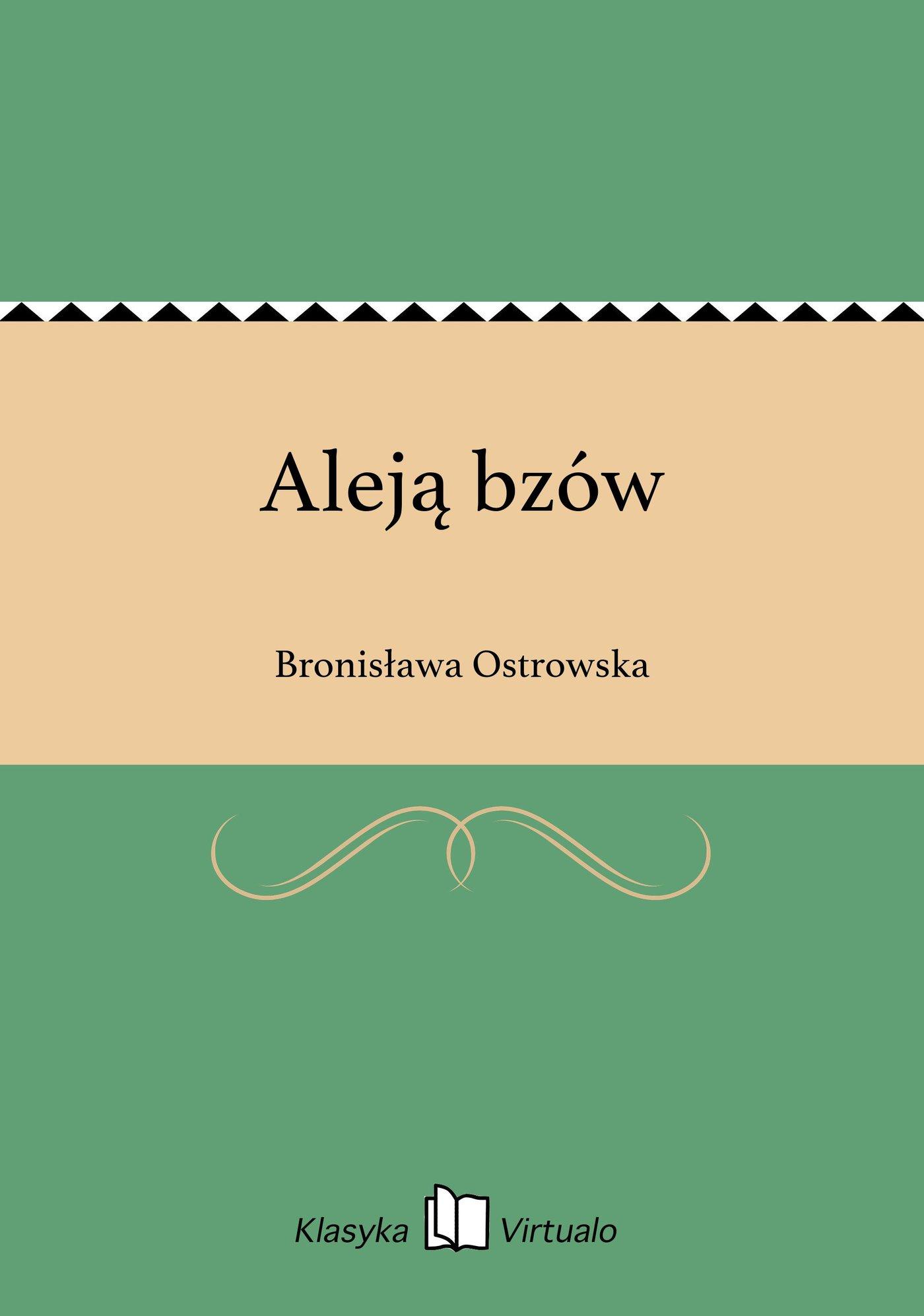 Aleją bzów - Ebook (Książka EPUB) do pobrania w formacie EPUB