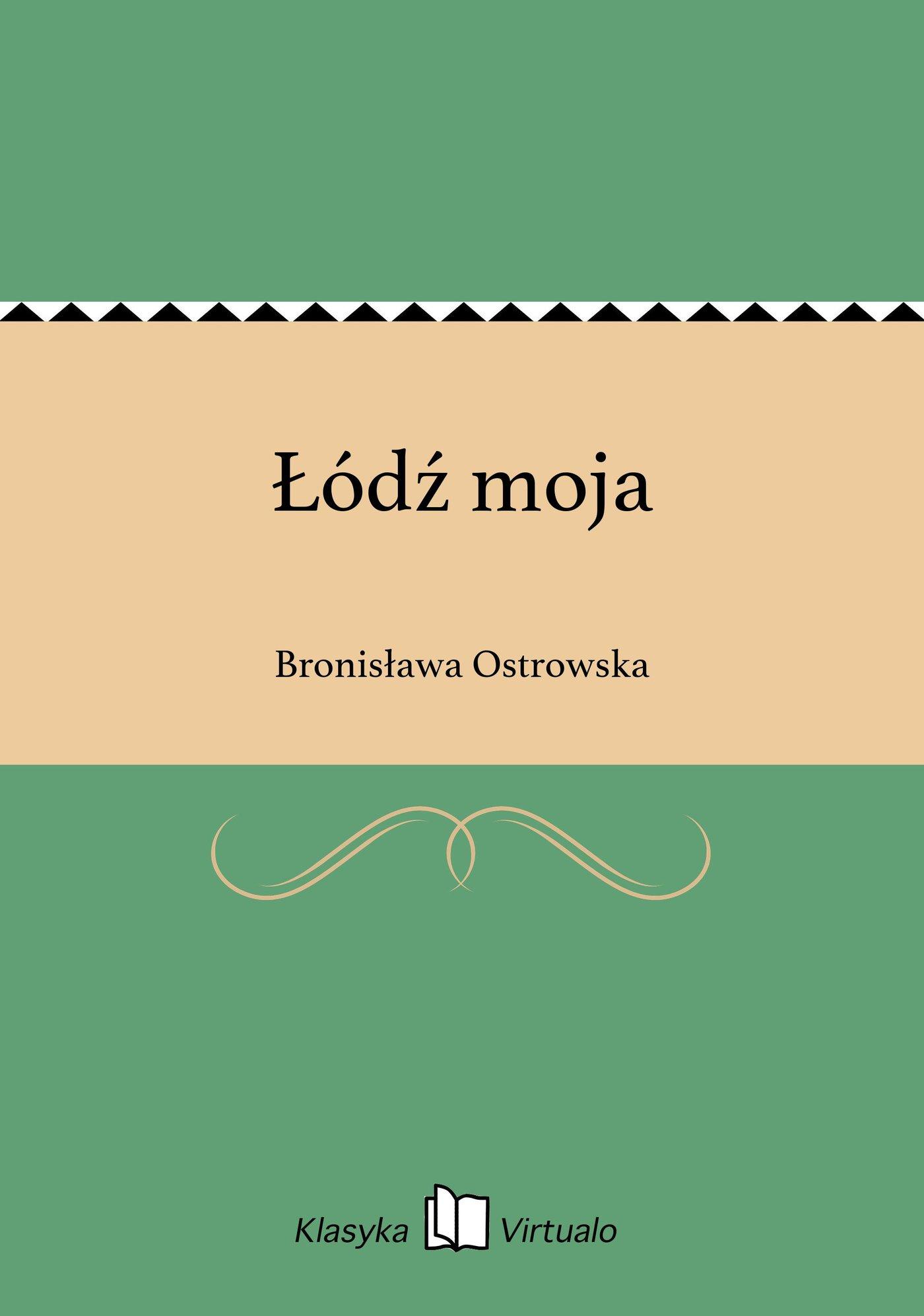 Łódź moja - Ebook (Książka EPUB) do pobrania w formacie EPUB