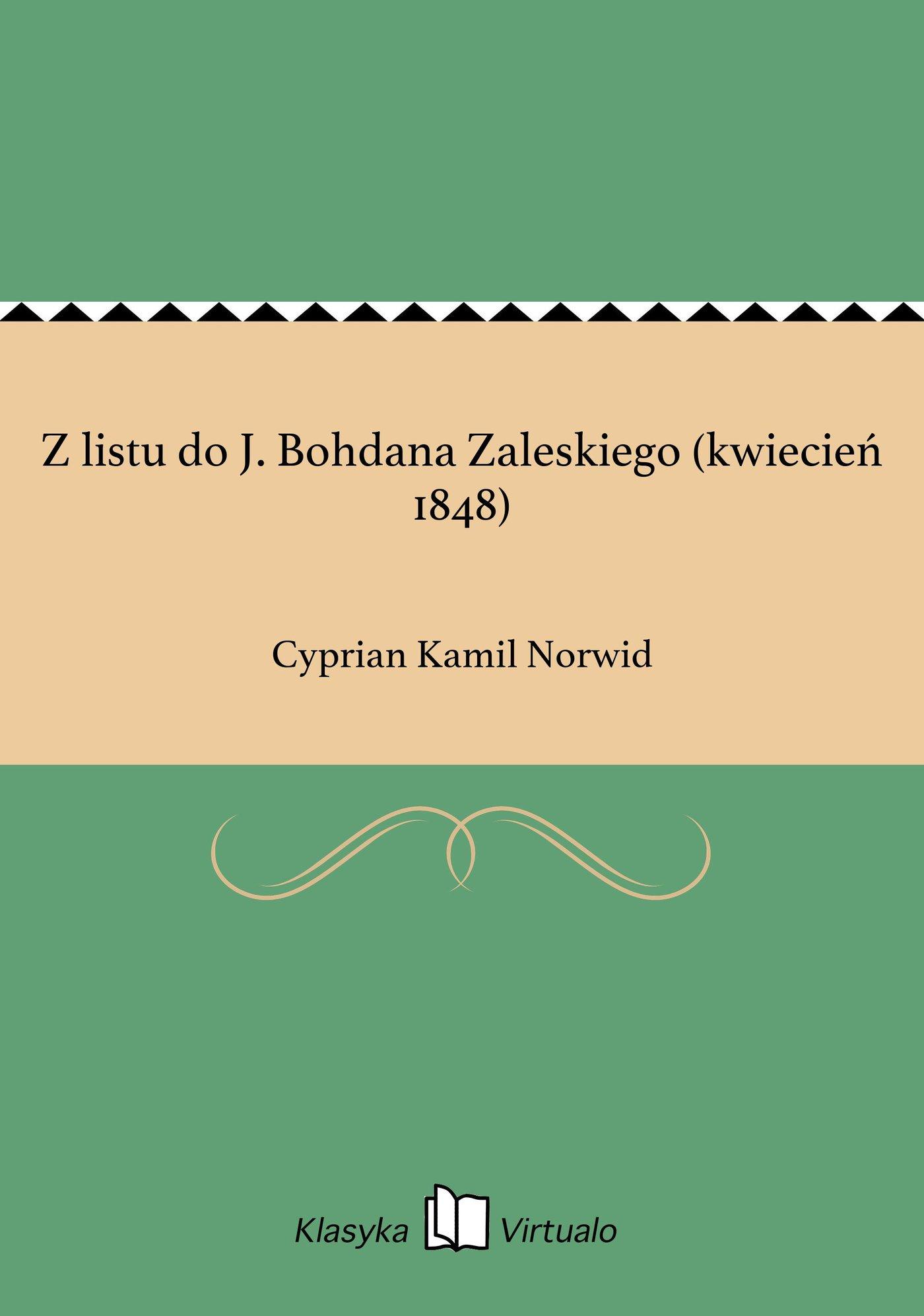 Z listu do J. Bohdana Zaleskiego (kwiecień 1848) - Ebook (Książka EPUB) do pobrania w formacie EPUB