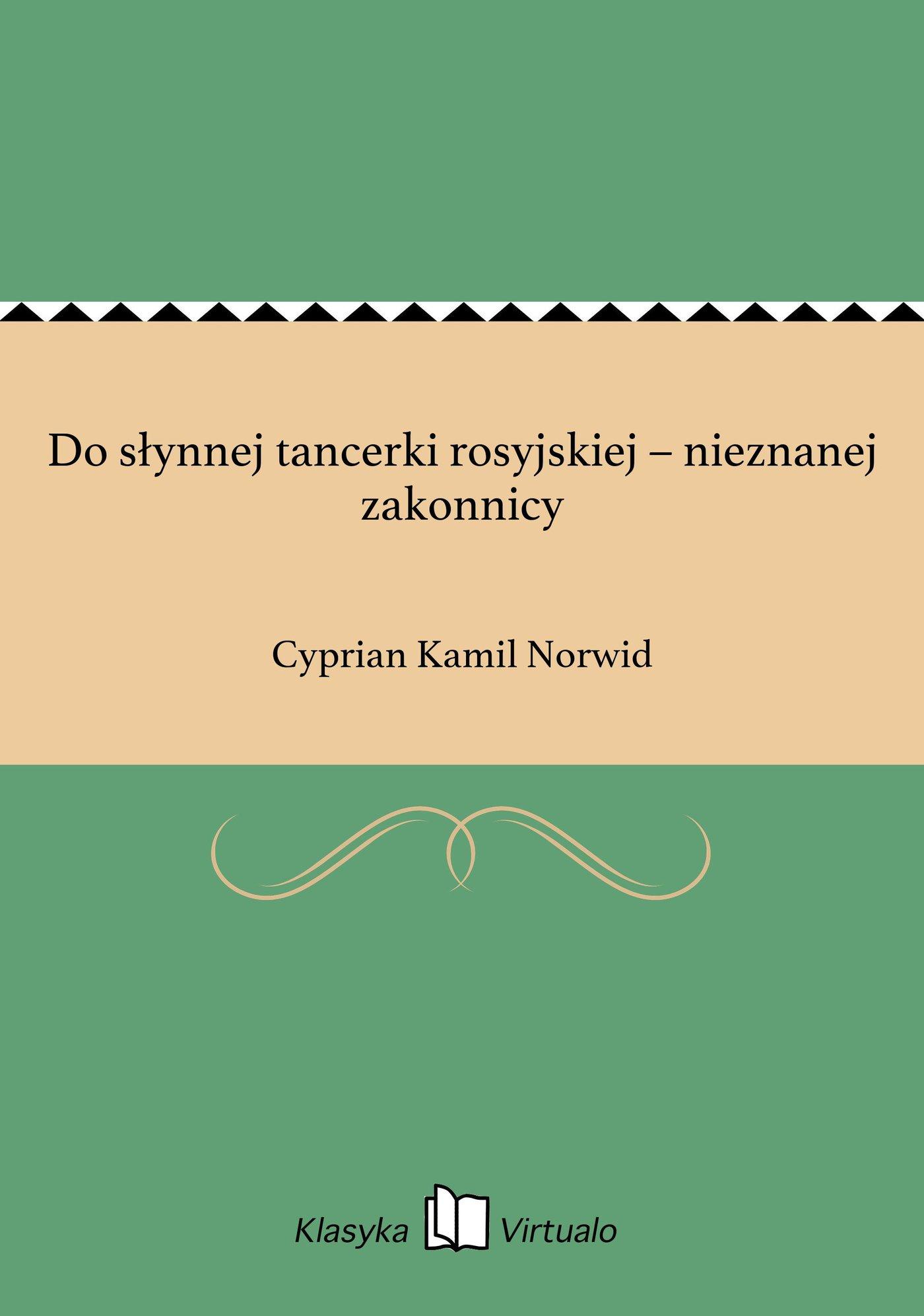 Do słynnej tancerki rosyjskiej – nieznanej zakonnicy - Ebook (Książka EPUB) do pobrania w formacie EPUB