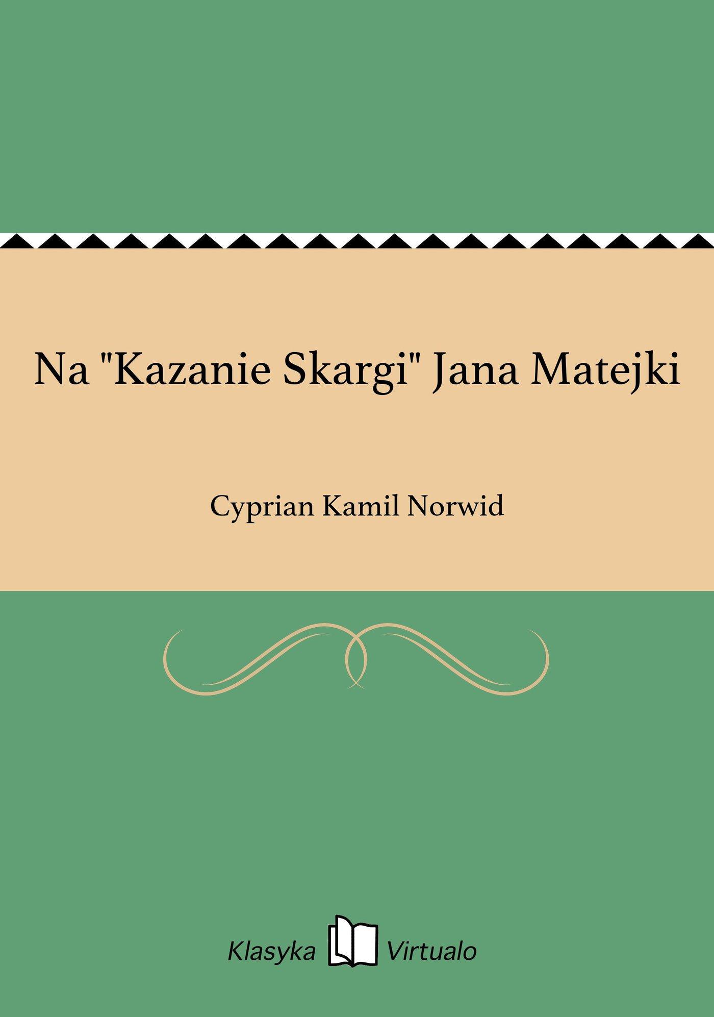 """Na """"Kazanie Skargi"""" Jana Matejki - Ebook (Książka EPUB) do pobrania w formacie EPUB"""