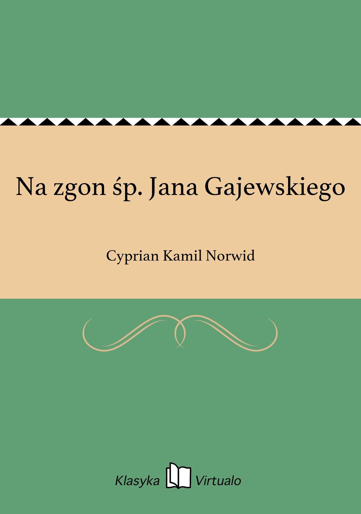 Na zgon śp. Jana Gajewskiego - Ebook (Książka EPUB) do pobrania w formacie EPUB