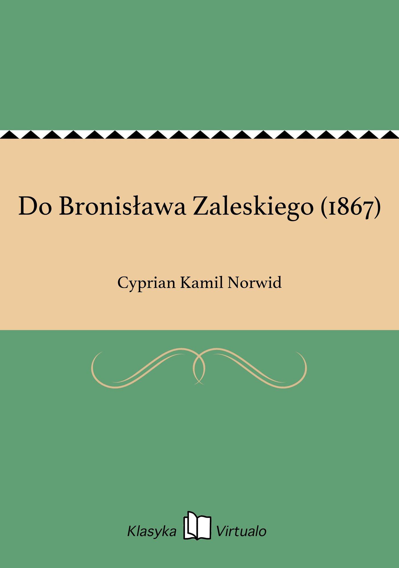Do Bronisława Zaleskiego (1867) - Ebook (Książka EPUB) do pobrania w formacie EPUB