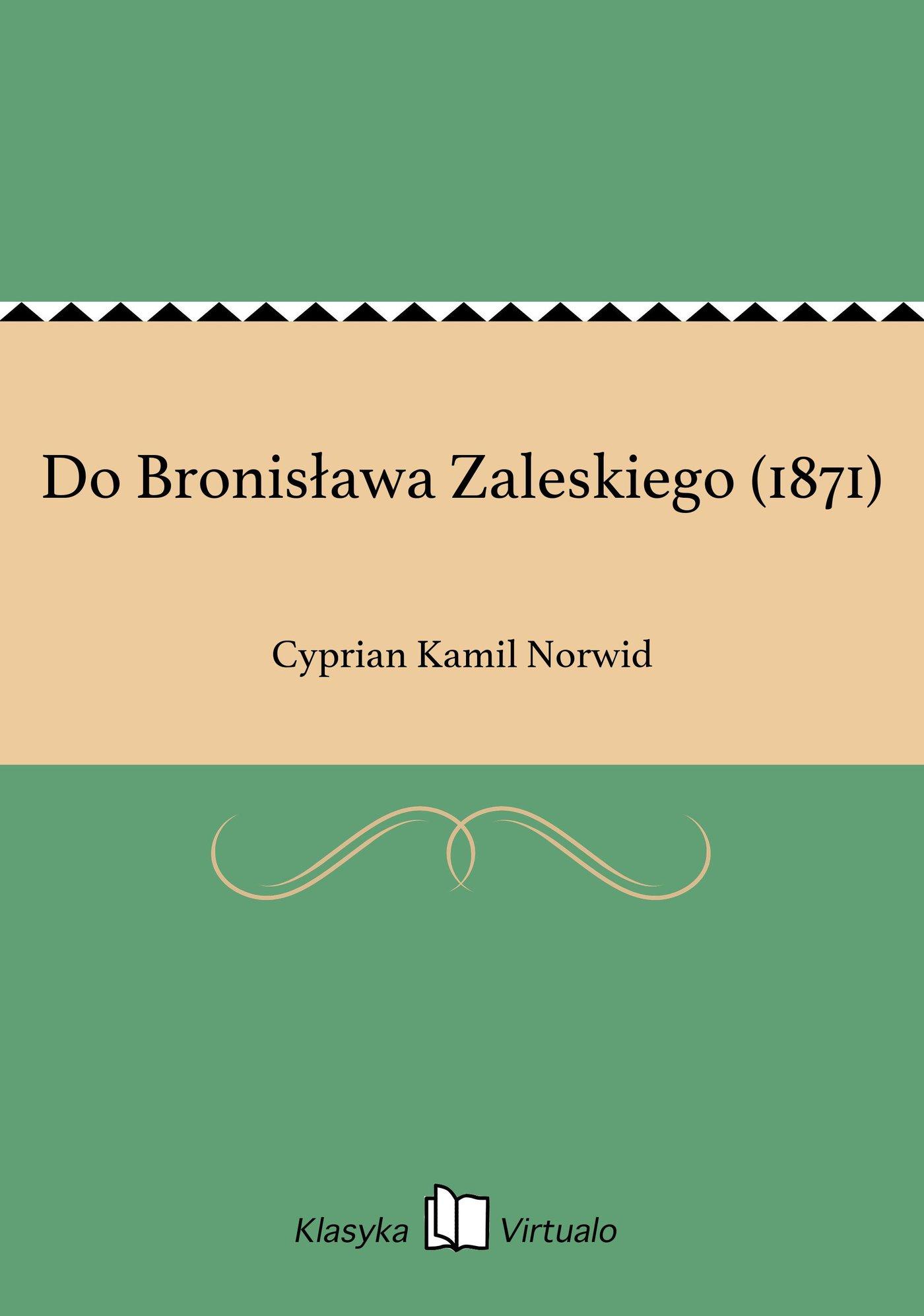 Do Bronisława Zaleskiego (1871) - Ebook (Książka EPUB) do pobrania w formacie EPUB