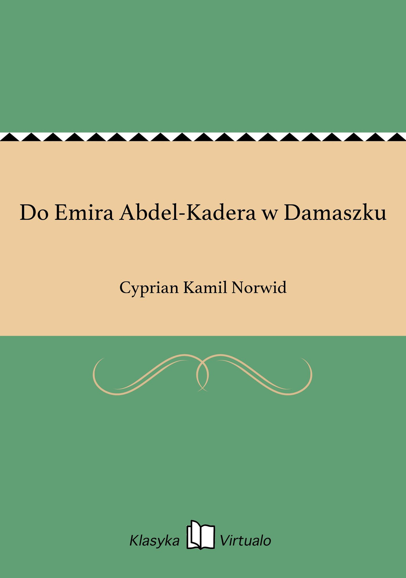 Do Emira Abdel-Kadera w Damaszku - Ebook (Książka EPUB) do pobrania w formacie EPUB
