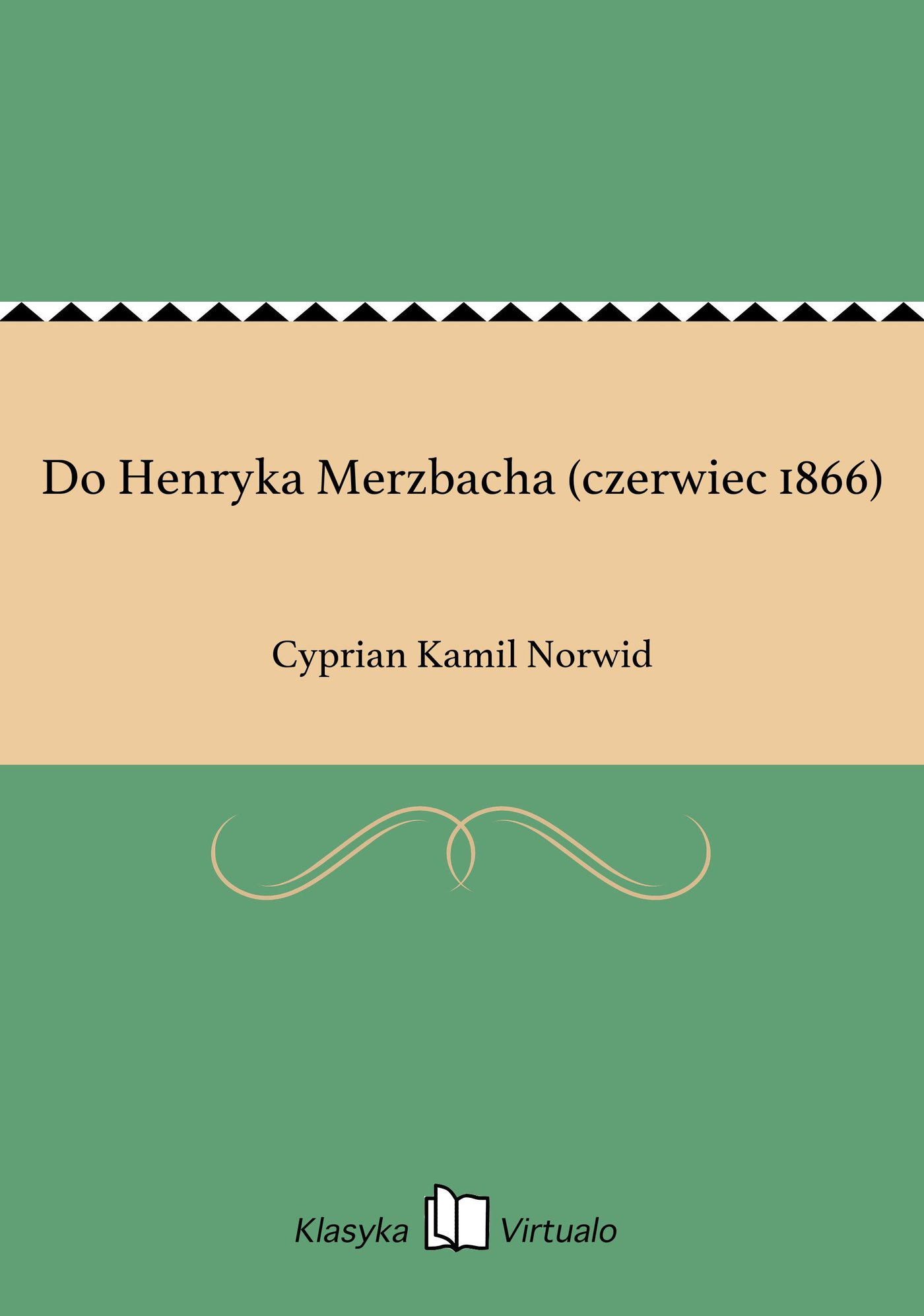 Do Henryka Merzbacha (czerwiec 1866) - Ebook (Książka EPUB) do pobrania w formacie EPUB