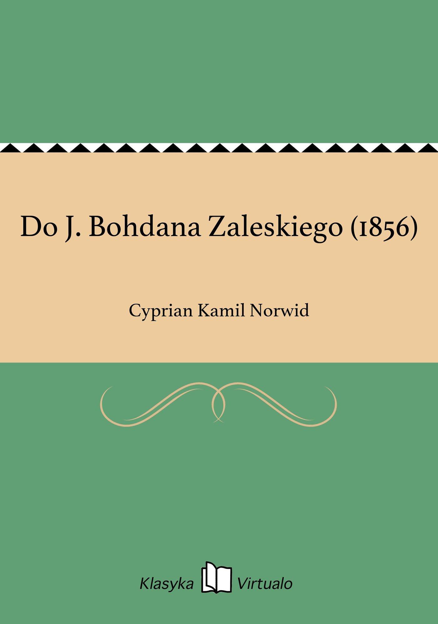 Do J. Bohdana Zaleskiego (1856) - Ebook (Książka EPUB) do pobrania w formacie EPUB