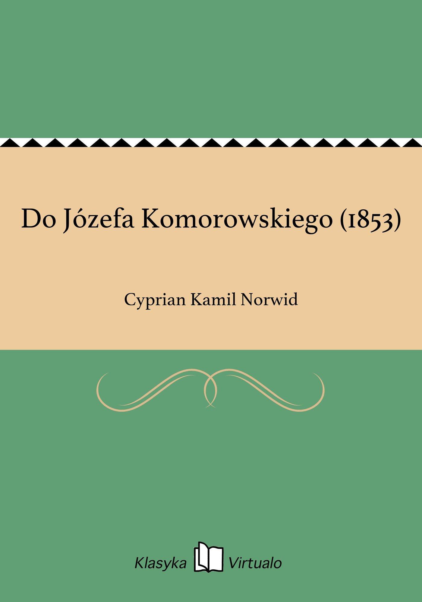 Do Józefa Komorowskiego (1853) - Ebook (Książka EPUB) do pobrania w formacie EPUB