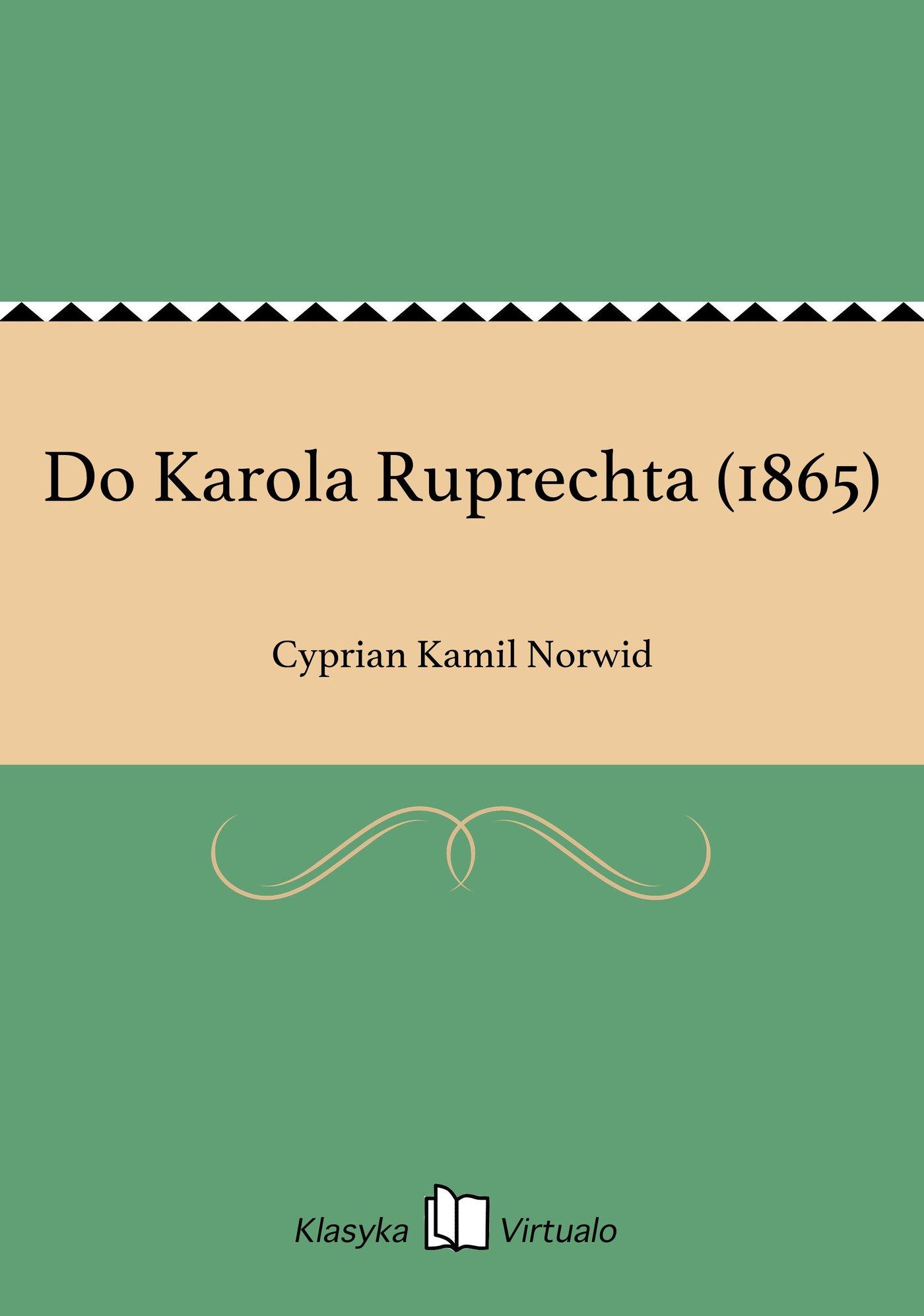 Do Karola Ruprechta (1865) - Ebook (Książka EPUB) do pobrania w formacie EPUB