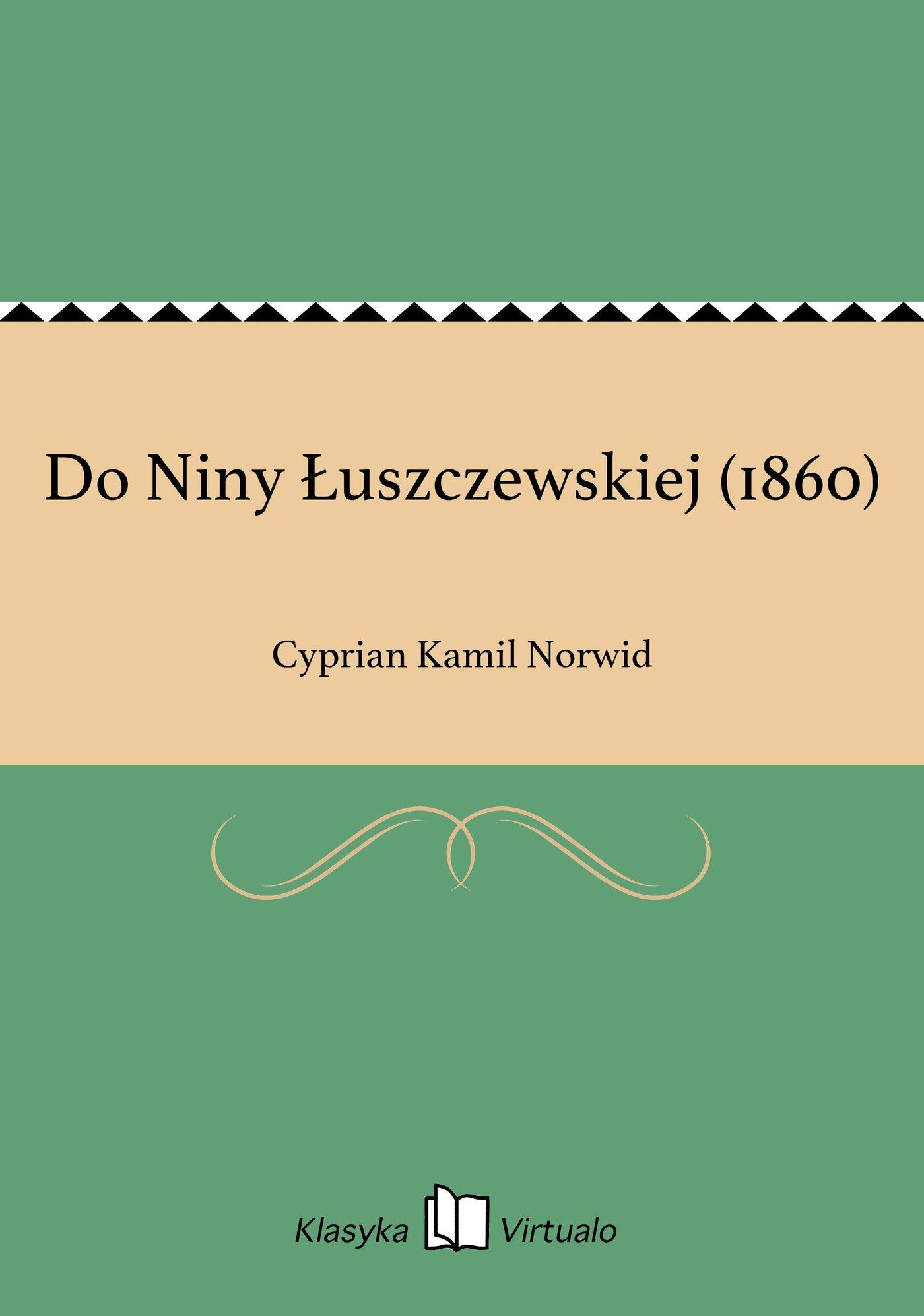 Do Niny Łuszczewskiej (1860) - Ebook (Książka EPUB) do pobrania w formacie EPUB