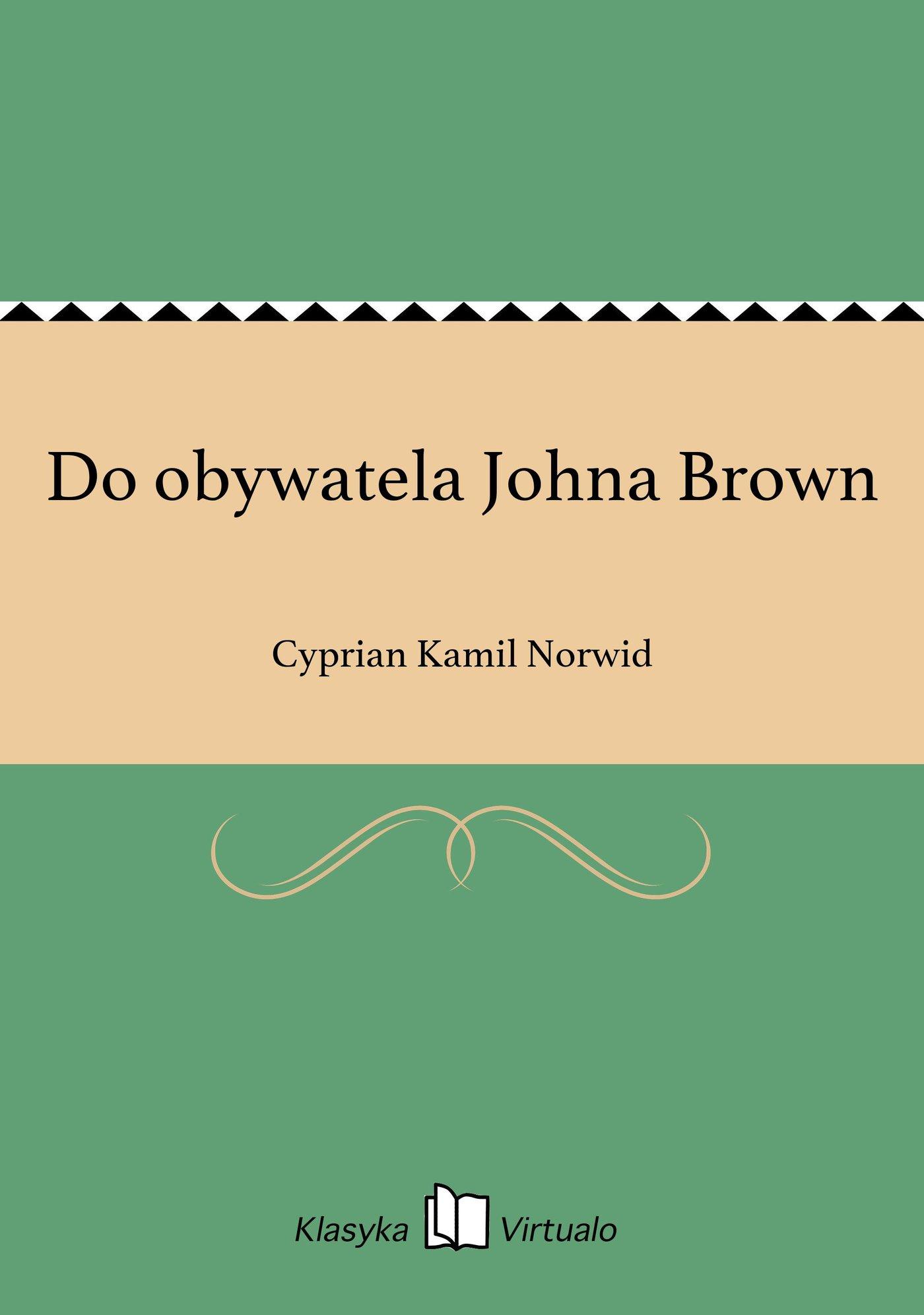 Do obywatela Johna Brown - Ebook (Książka EPUB) do pobrania w formacie EPUB