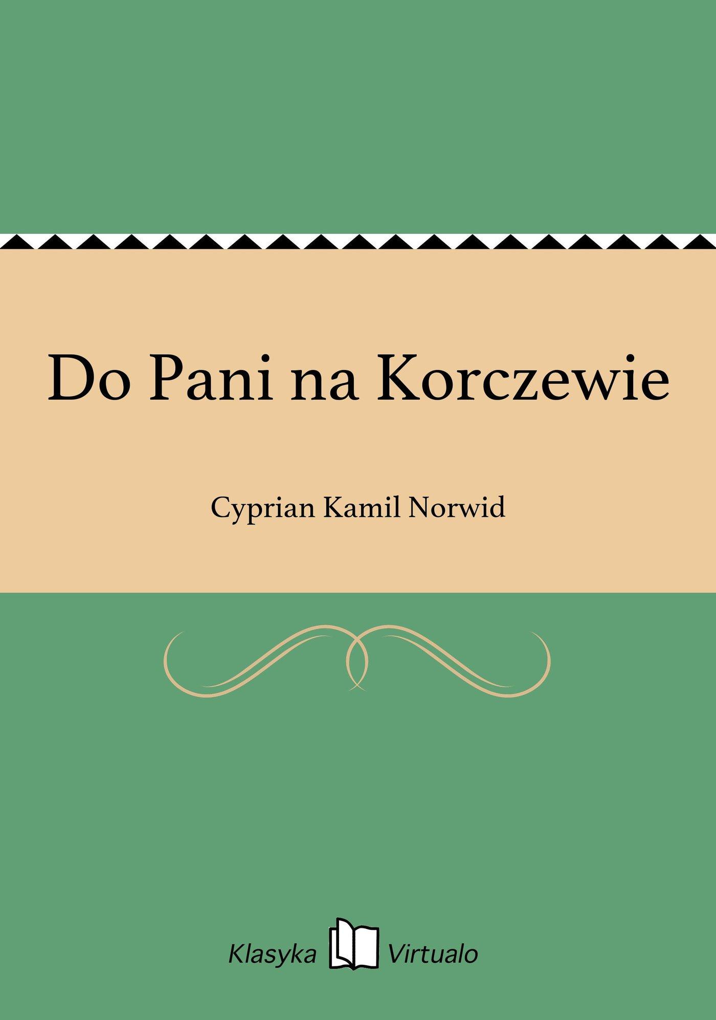 Do Pani na Korczewie - Ebook (Książka EPUB) do pobrania w formacie EPUB