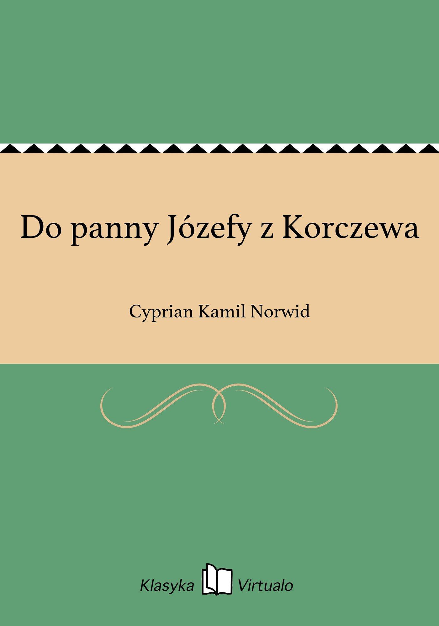 Do panny Józefy z Korczewa - Ebook (Książka EPUB) do pobrania w formacie EPUB