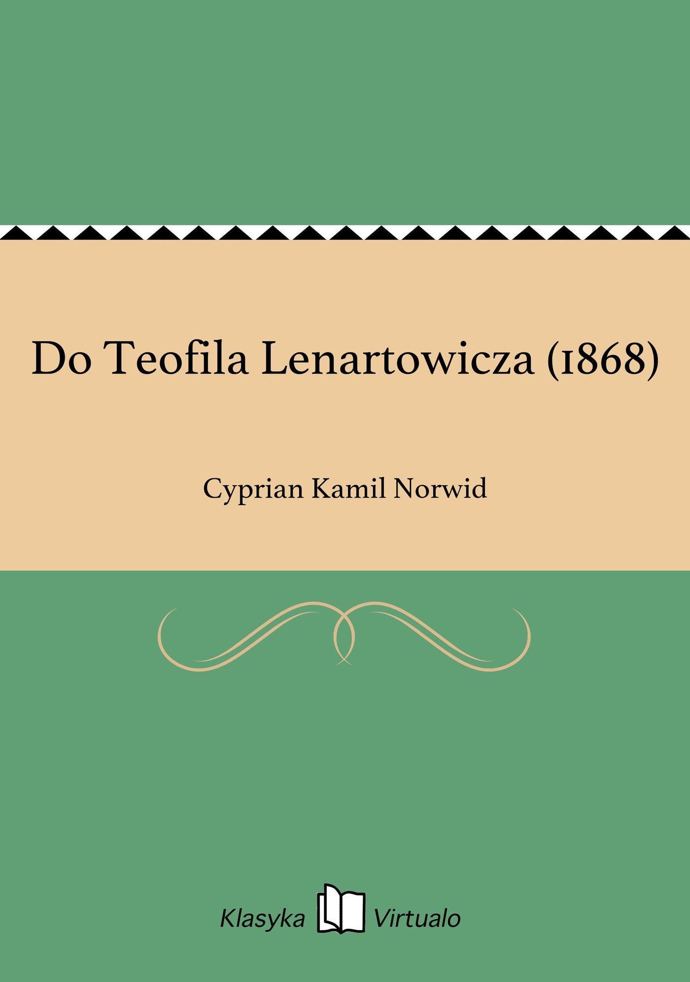 Do Teofila Lenartowicza (1868) - Ebook (Książka EPUB) do pobrania w formacie EPUB