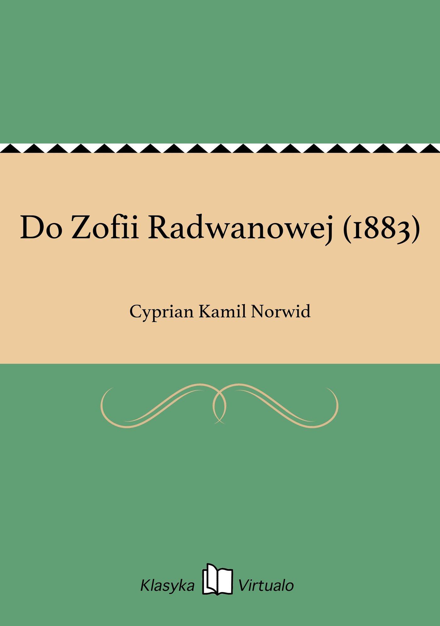 Do Zofii Radwanowej (1883) - Ebook (Książka EPUB) do pobrania w formacie EPUB