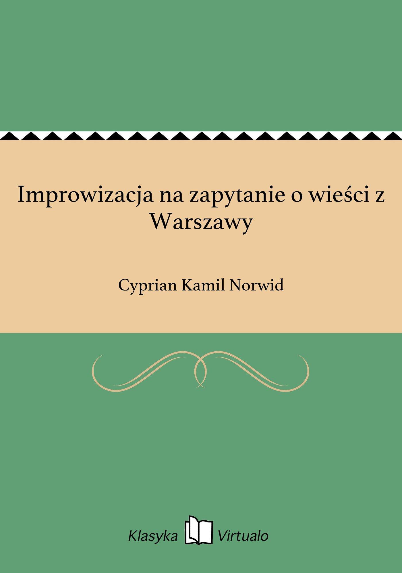 Improwizacja na zapytanie o wieści z Warszawy - Ebook (Książka EPUB) do pobrania w formacie EPUB