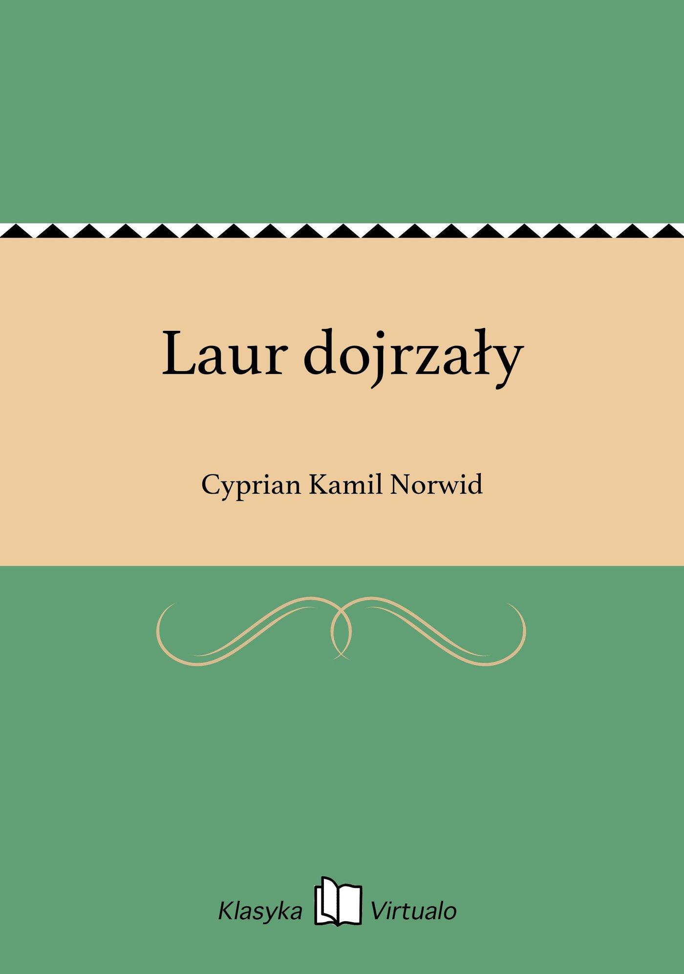 Laur dojrzały - Ebook (Książka EPUB) do pobrania w formacie EPUB