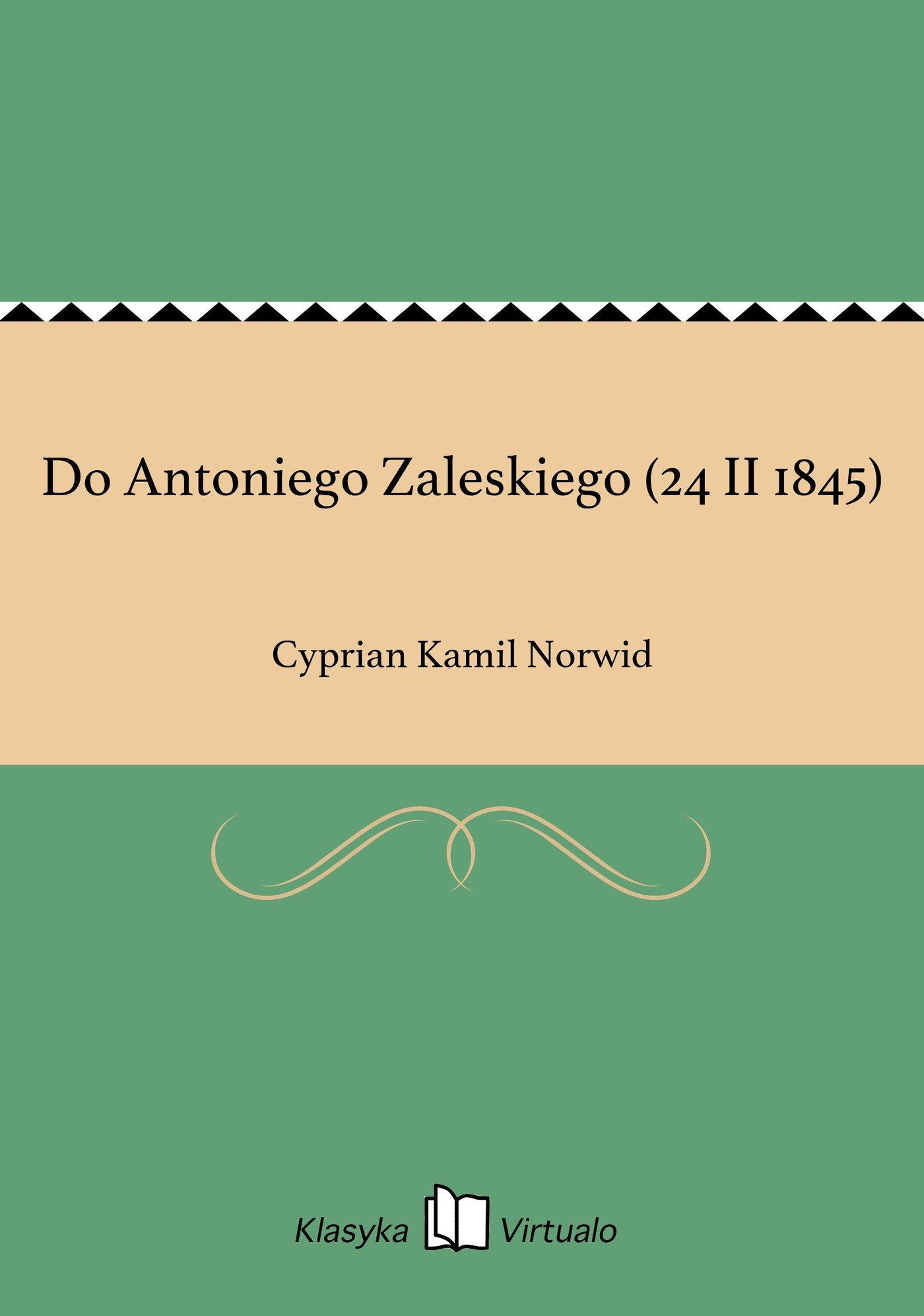 Do Antoniego Zaleskiego (24 II 1845) - Ebook (Książka EPUB) do pobrania w formacie EPUB