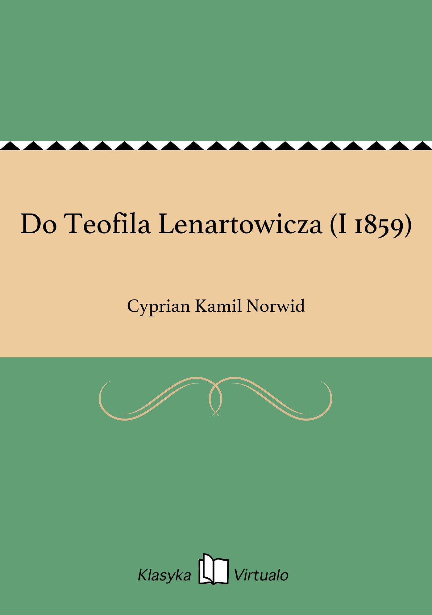 Do Teofila Lenartowicza (I 1859) - Ebook (Książka EPUB) do pobrania w formacie EPUB