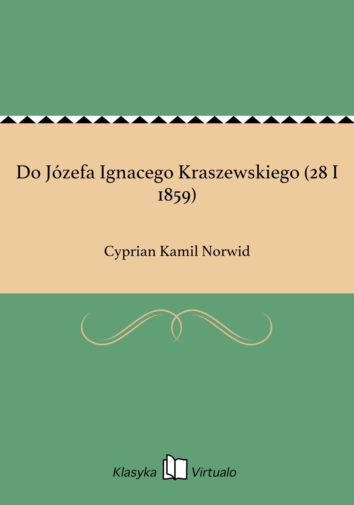 Do Józefa Ignacego Kraszewskiego (28 I 1859) - Ebook (Książka EPUB) do pobrania w formacie EPUB