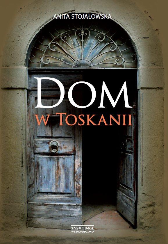 Dom w Toskanii. Porta morte i inne historie - Ebook (Książka EPUB) do pobrania w formacie EPUB