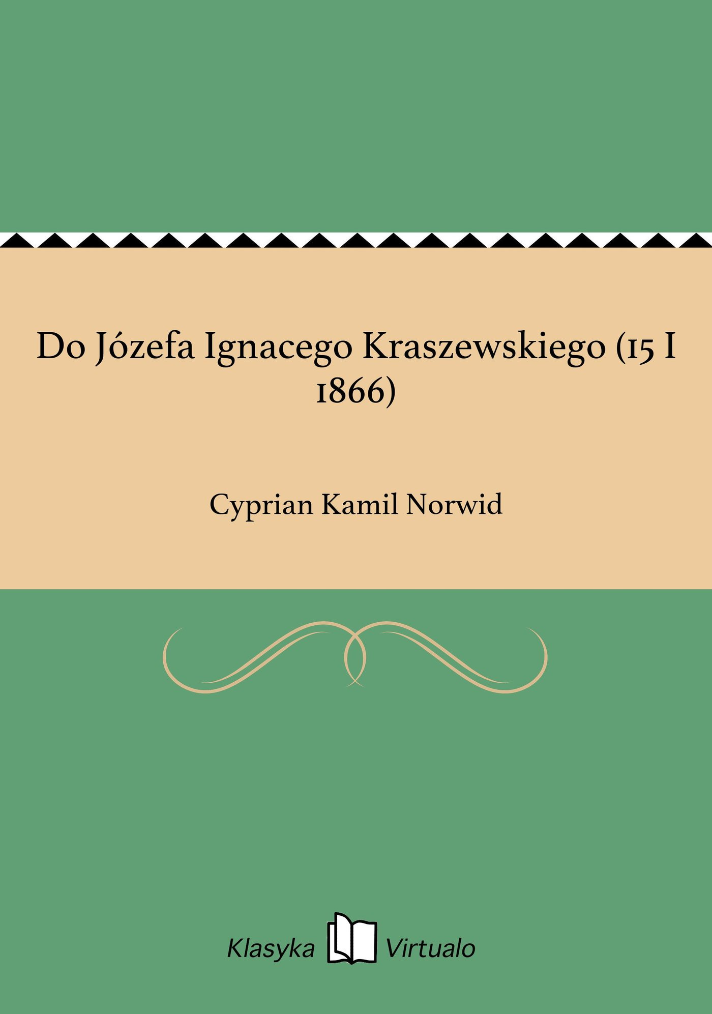 Do Józefa Ignacego Kraszewskiego (15 I 1866) - Ebook (Książka EPUB) do pobrania w formacie EPUB
